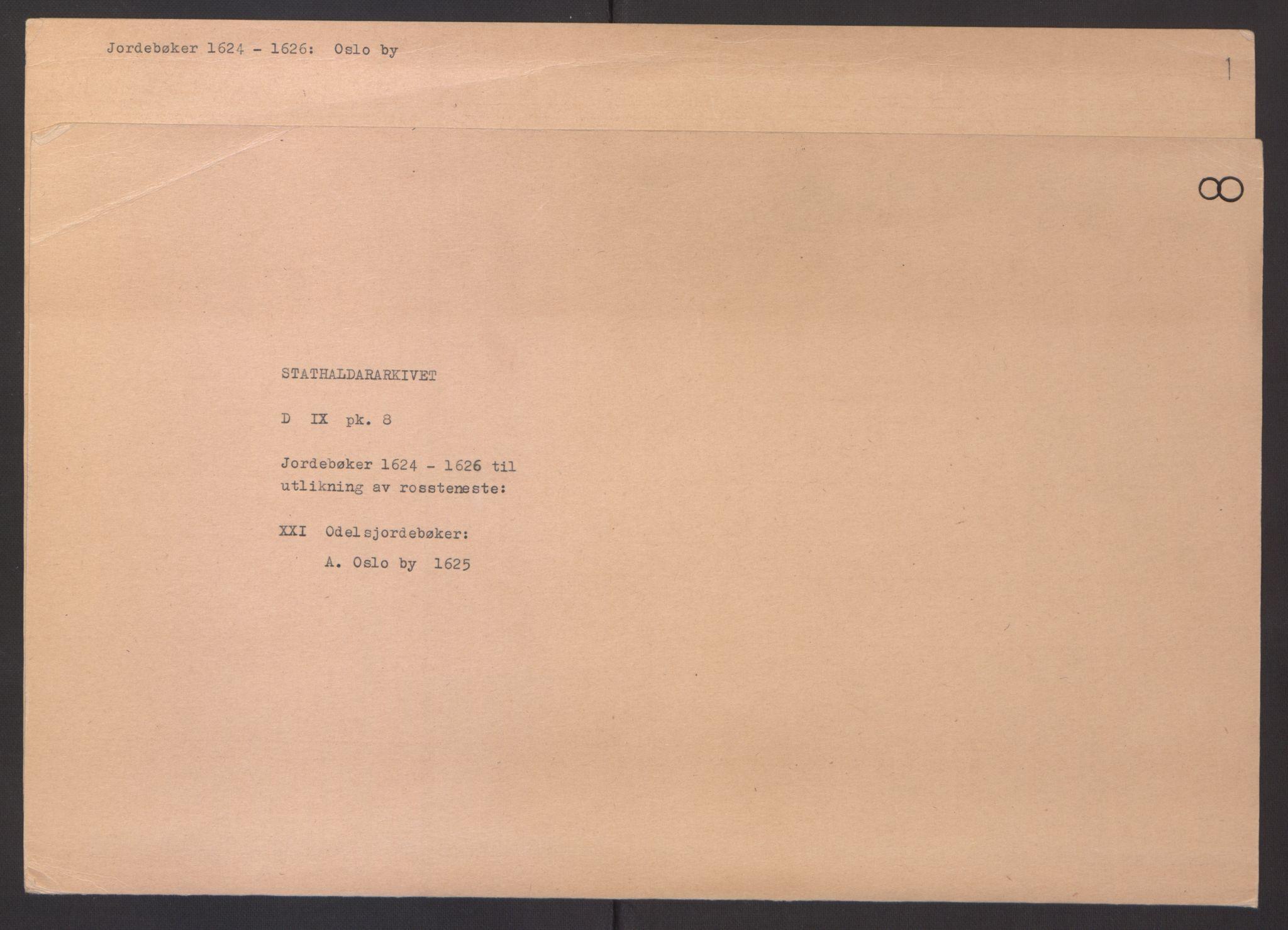 RA, Stattholderembetet 1572-1771, Ek/L0008: Jordebøker til utlikning av rosstjeneste 1624-1626:, 1625, s. 2