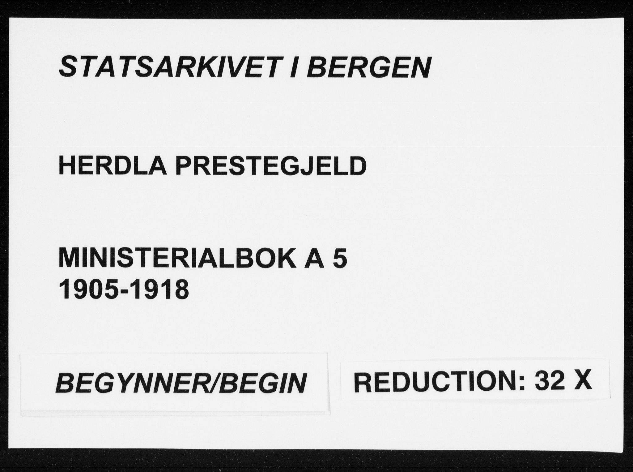 SAB, Herdla Sokneprestembete, H/Haa: Ministerialbok nr. A 5, 1905-1918