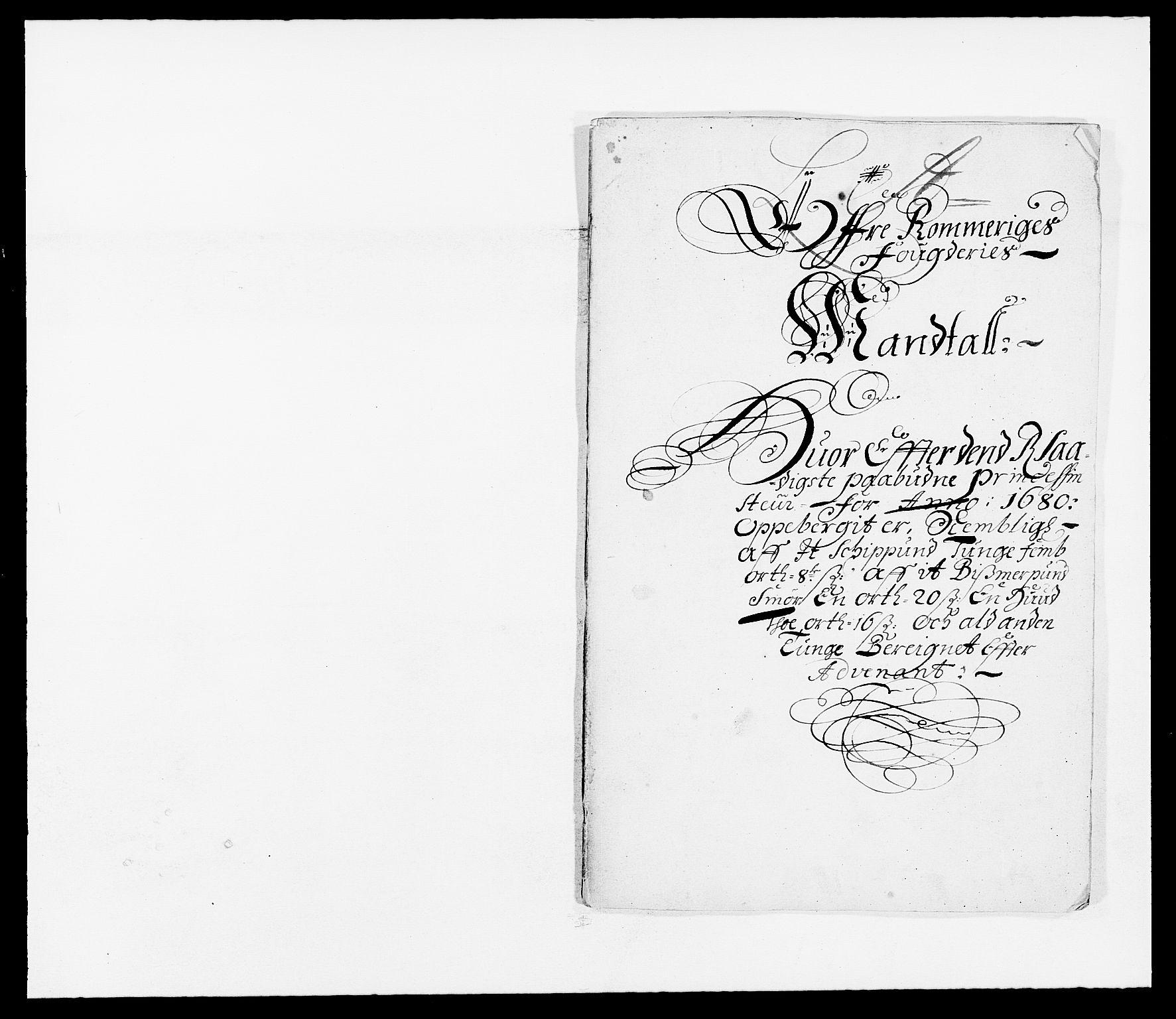 RA, Rentekammeret inntil 1814, Reviderte regnskaper, Fogderegnskap, R12/L0695: Fogderegnskap Øvre Romerike, 1680, s. 83
