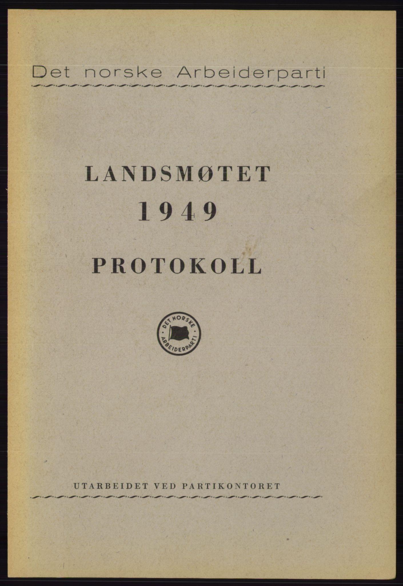 AAB, Det norske Arbeiderparti - publikasjoner, -/-: Protokoll over forhandlingene på det 33. ordinære landsmøte 17.-20. februar 1949 i Oslo, 1949