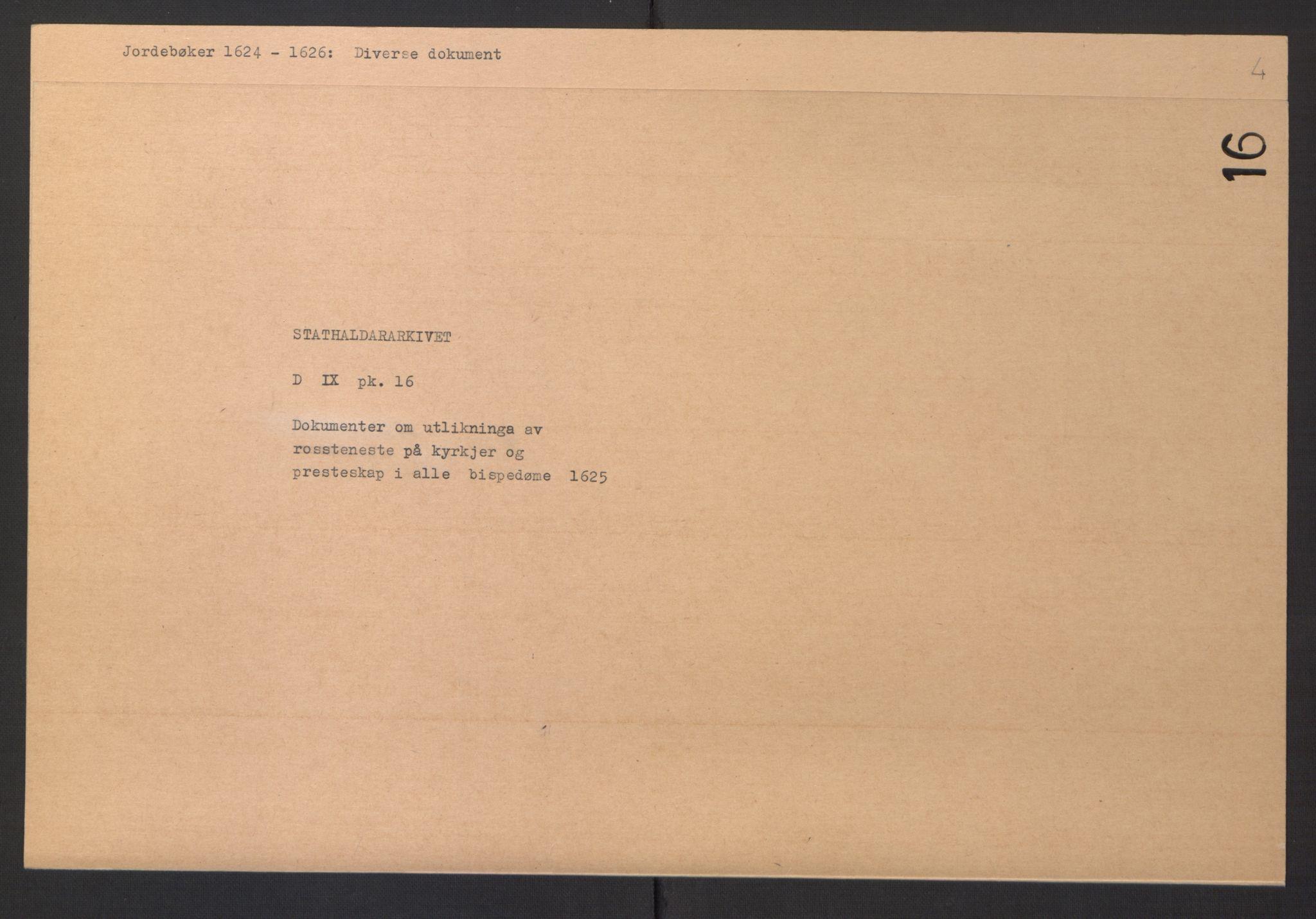 RA, Stattholderembetet 1572-1771, Ek/L0016: Jordebøker til utlikning av rosstjeneste 1624-1626:, 1625, s. 2