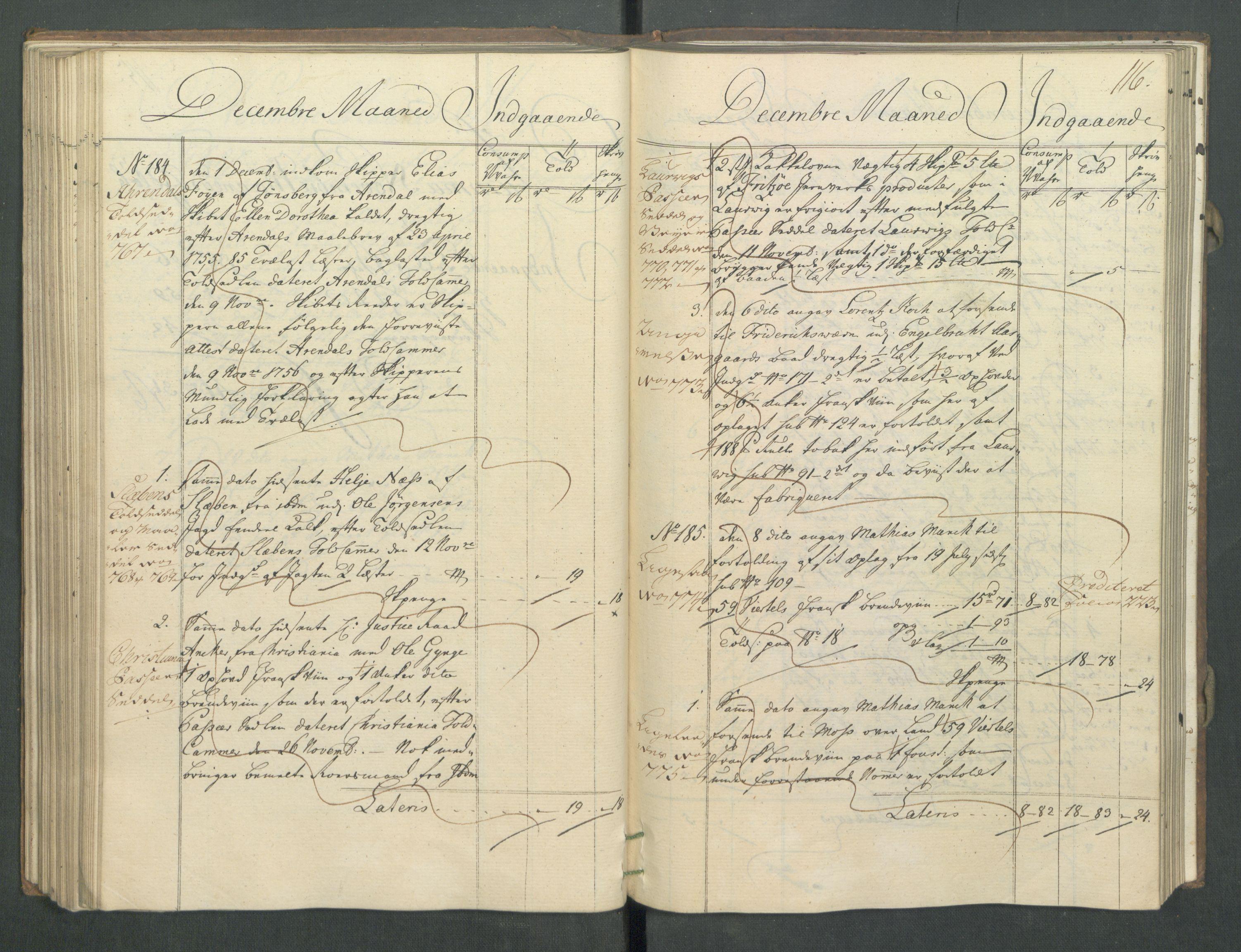 RA, Generaltollkammeret, tollregnskaper, R02/L0022: Tollregnskaper Fredrikstad, 1756, s. 115b-116a