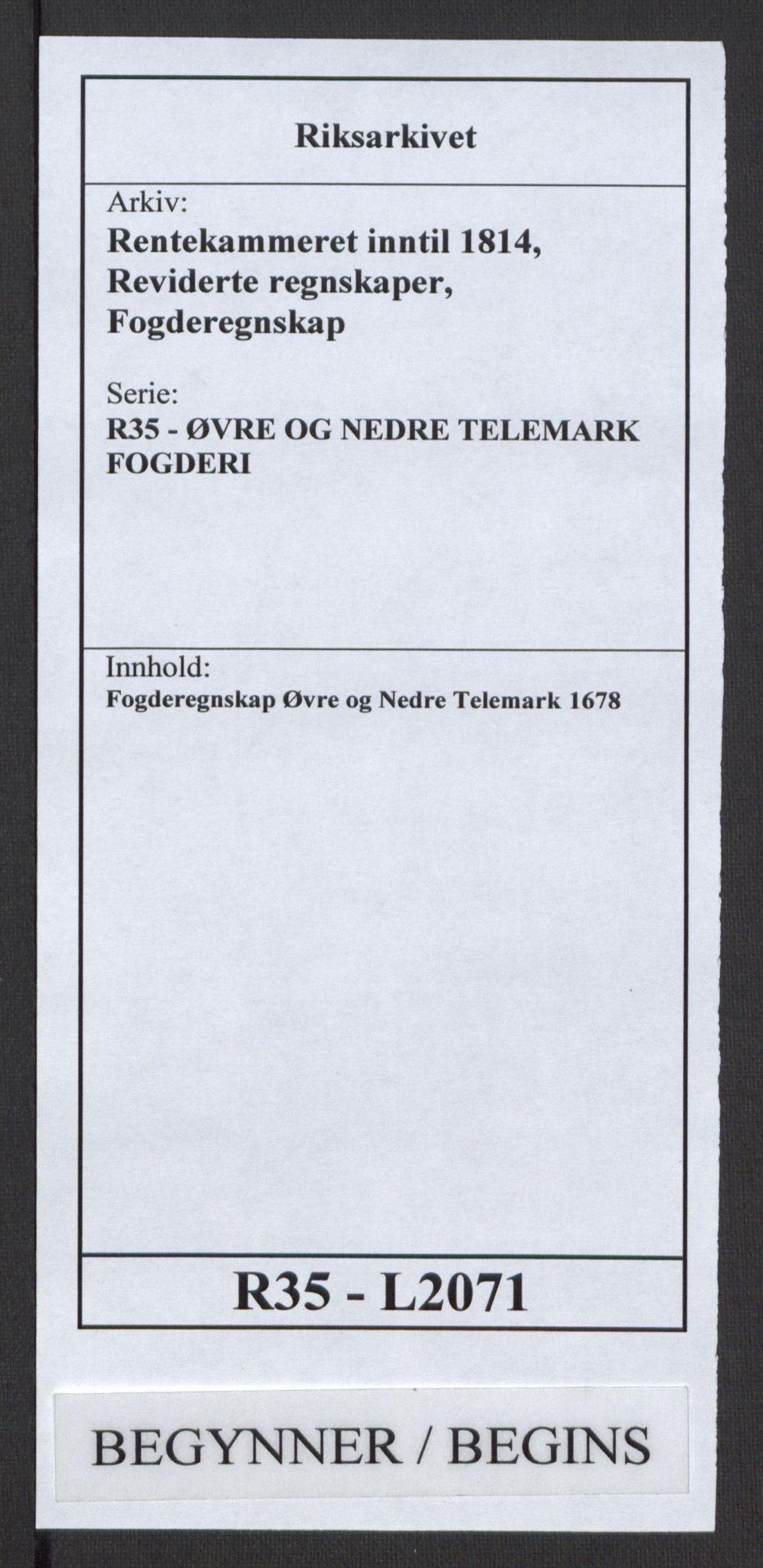 RA, Rentekammeret inntil 1814, Reviderte regnskaper, Fogderegnskap, R35/L2071: Fogderegnskap Øvre og Nedre Telemark, 1678, s. 1