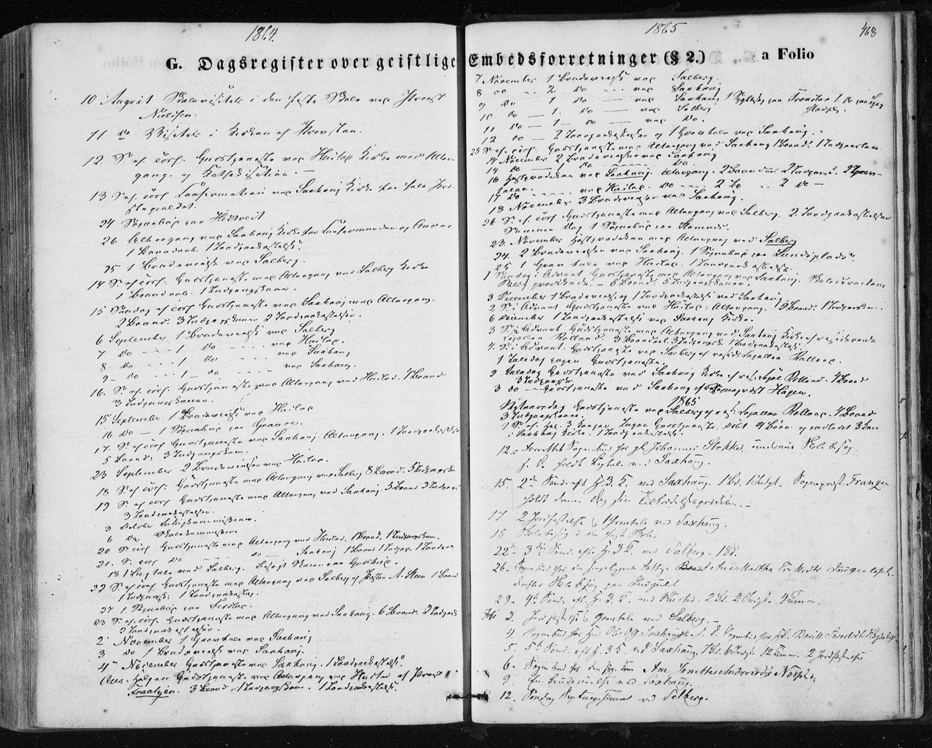 SAT, Ministerialprotokoller, klokkerbøker og fødselsregistre - Nord-Trøndelag, 730/L0283: Ministerialbok nr. 730A08, 1855-1865, s. 468