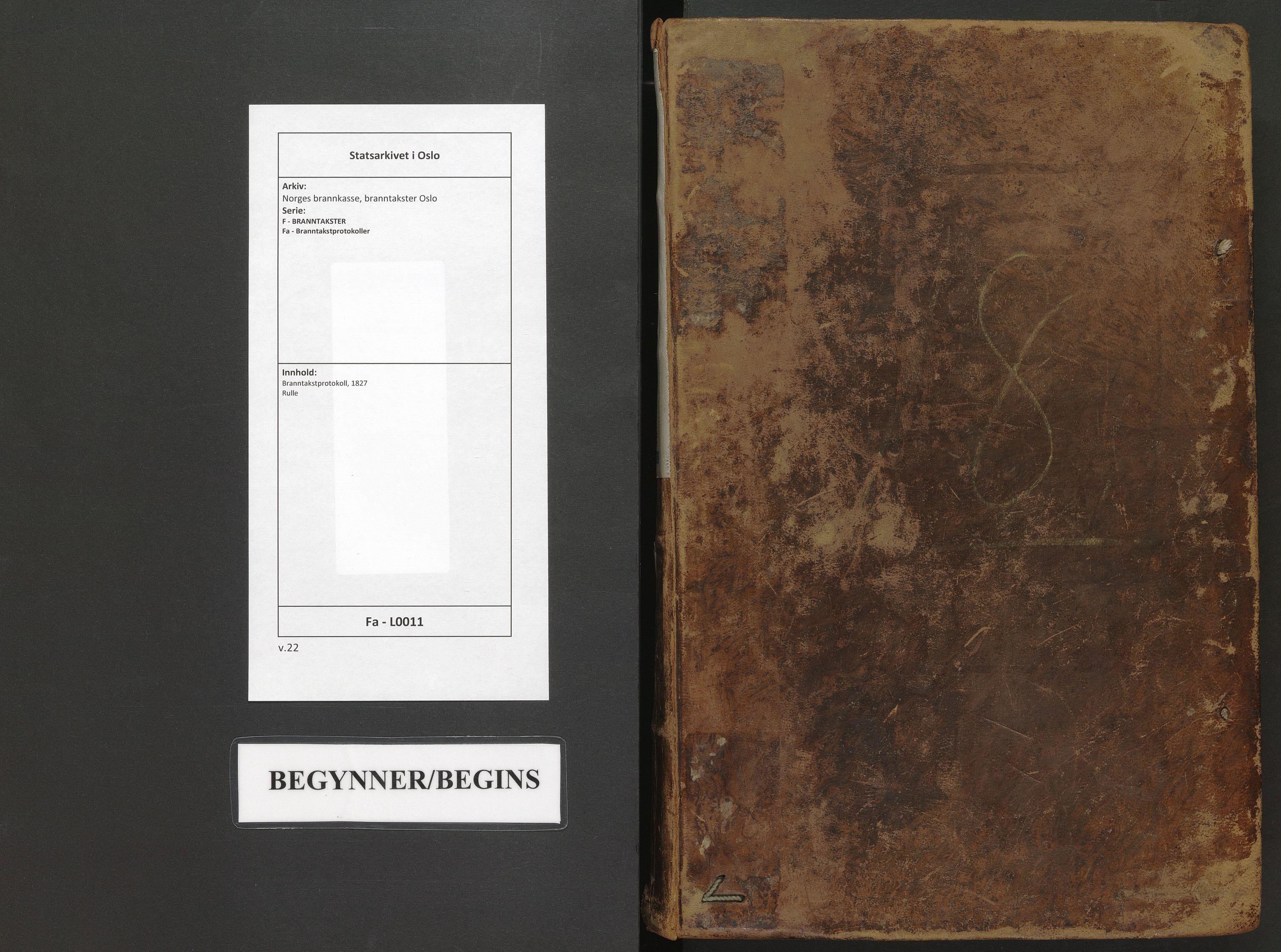 SAO, Norges brannkasse, branntakster Oslo, F/Fa/L0011: Branntakstprotokoll, 1827