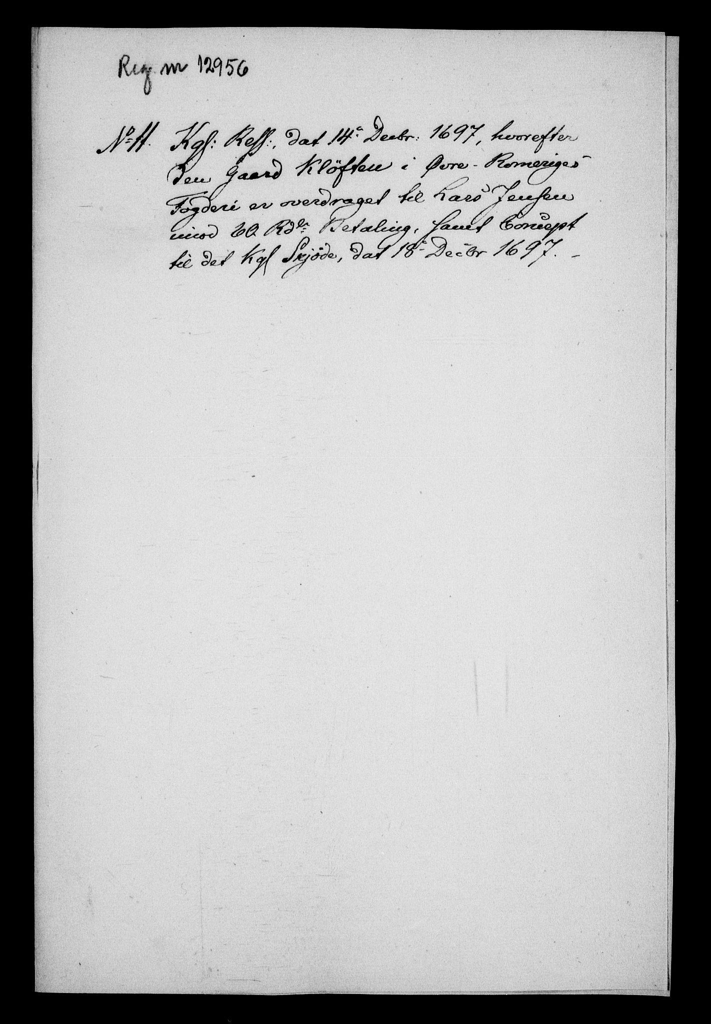 RA, Rentekammeret inntil 1814, Realistisk ordnet avdeling, On/L0013: [Jj 14]: Forskjellige dokumenter om krongodset i Norge, 1672-1722, s. 332