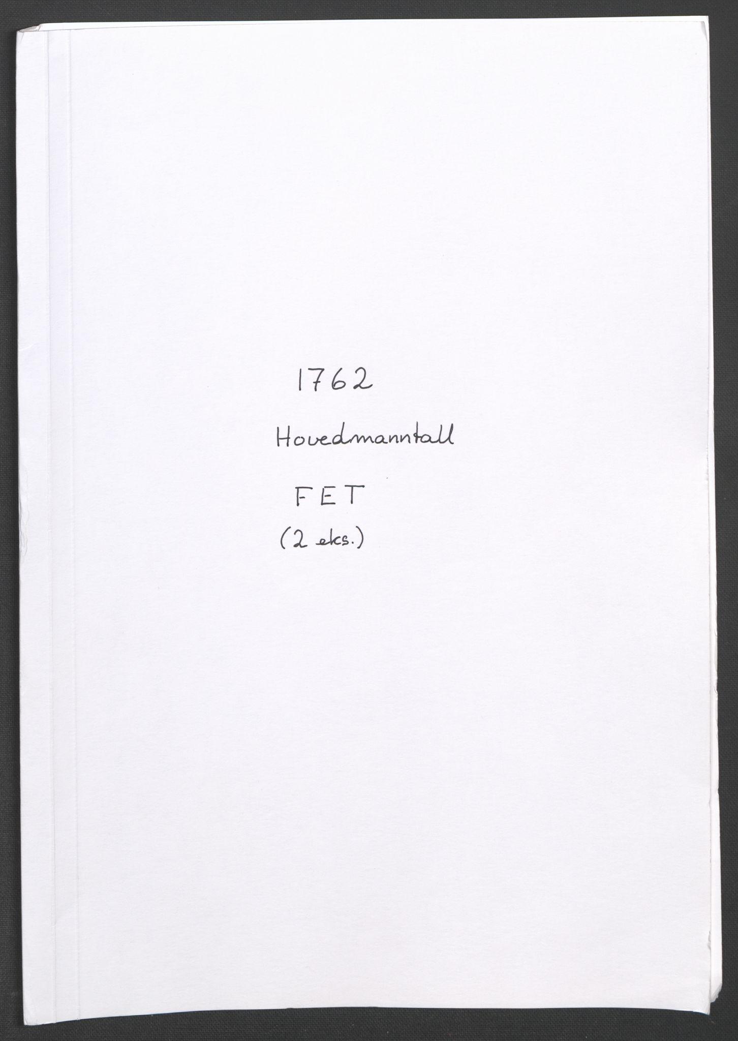 RA, Rentekammeret inntil 1814, Reviderte regnskaper, Fogderegnskap, R11/L0687: Ekstraskatten Nedre Romerike, 1762, s. 118