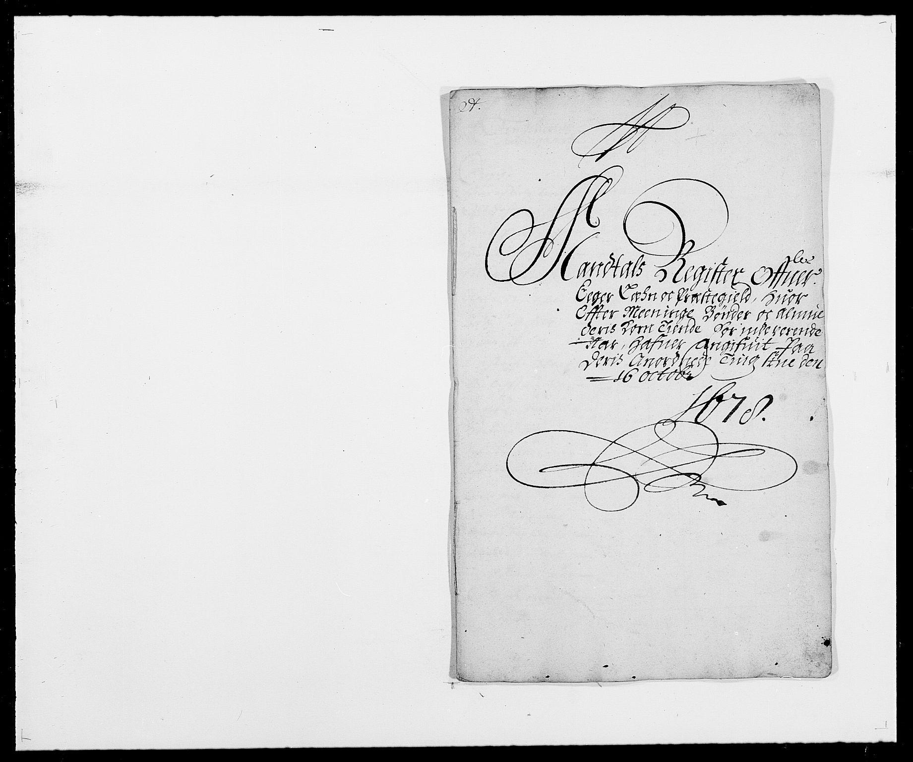 RA, Rentekammeret inntil 1814, Reviderte regnskaper, Fogderegnskap, R26/L1683: Fogderegnskap Eiker, 1678, s. 6