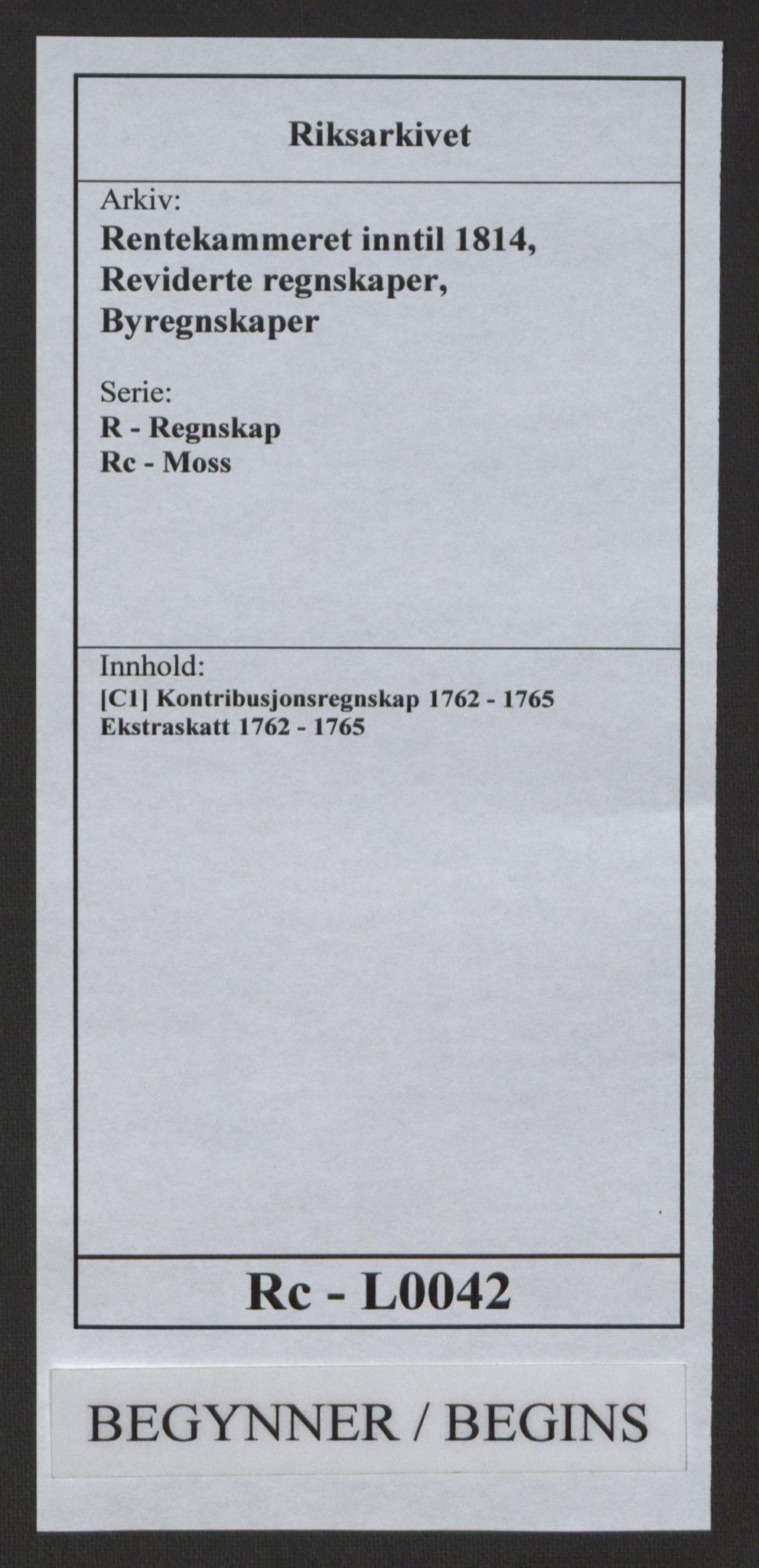 RA, Rentekammeret inntil 1814, Reviderte regnskaper, Byregnskaper, R/Rc/L0042: [C1] Kontribusjonsregnskap, 1762-1765, s. 1