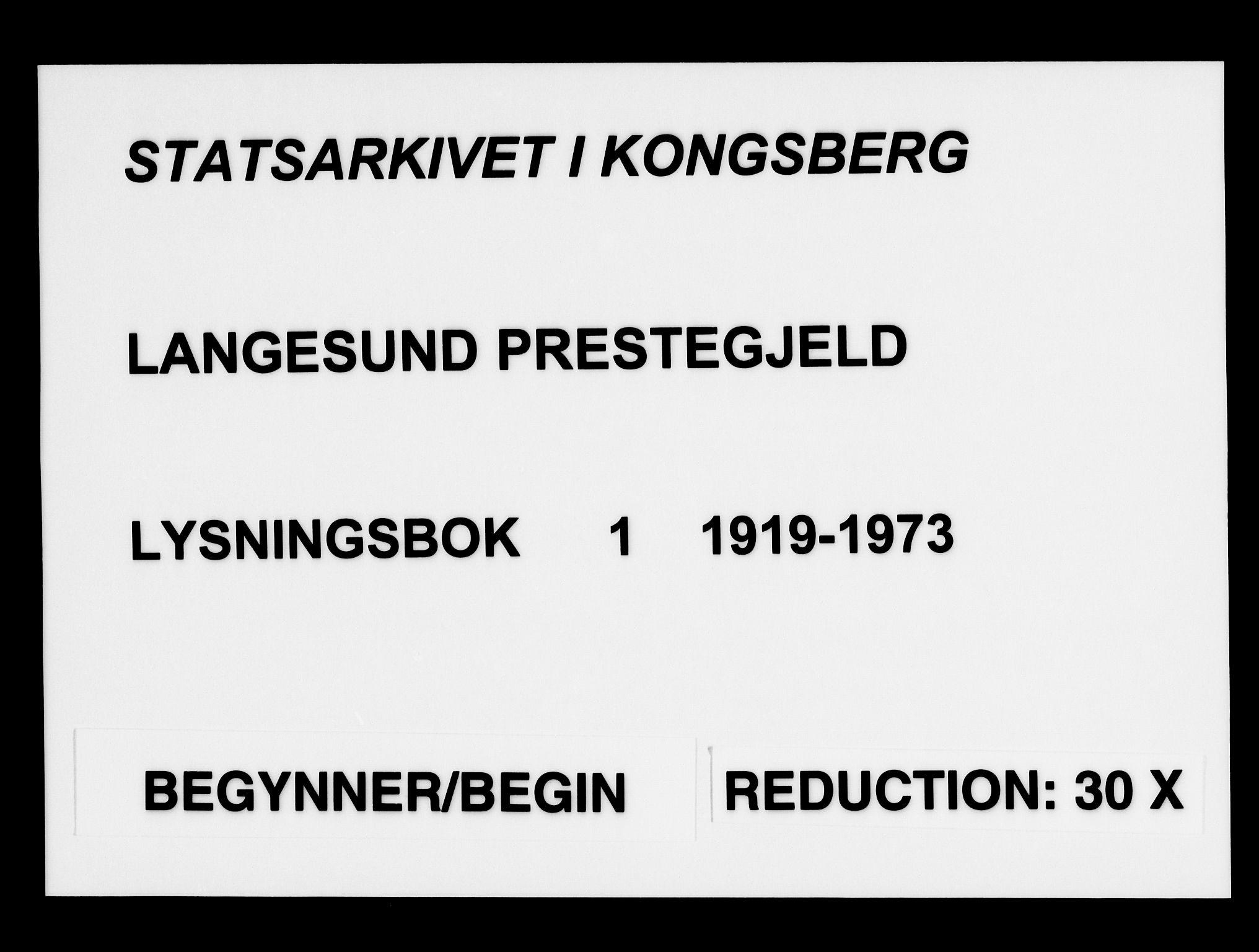 SAKO, Langesund kirkebøker, H/Ha/L0001: Lysningsprotokoll nr. 1, 1919-1973