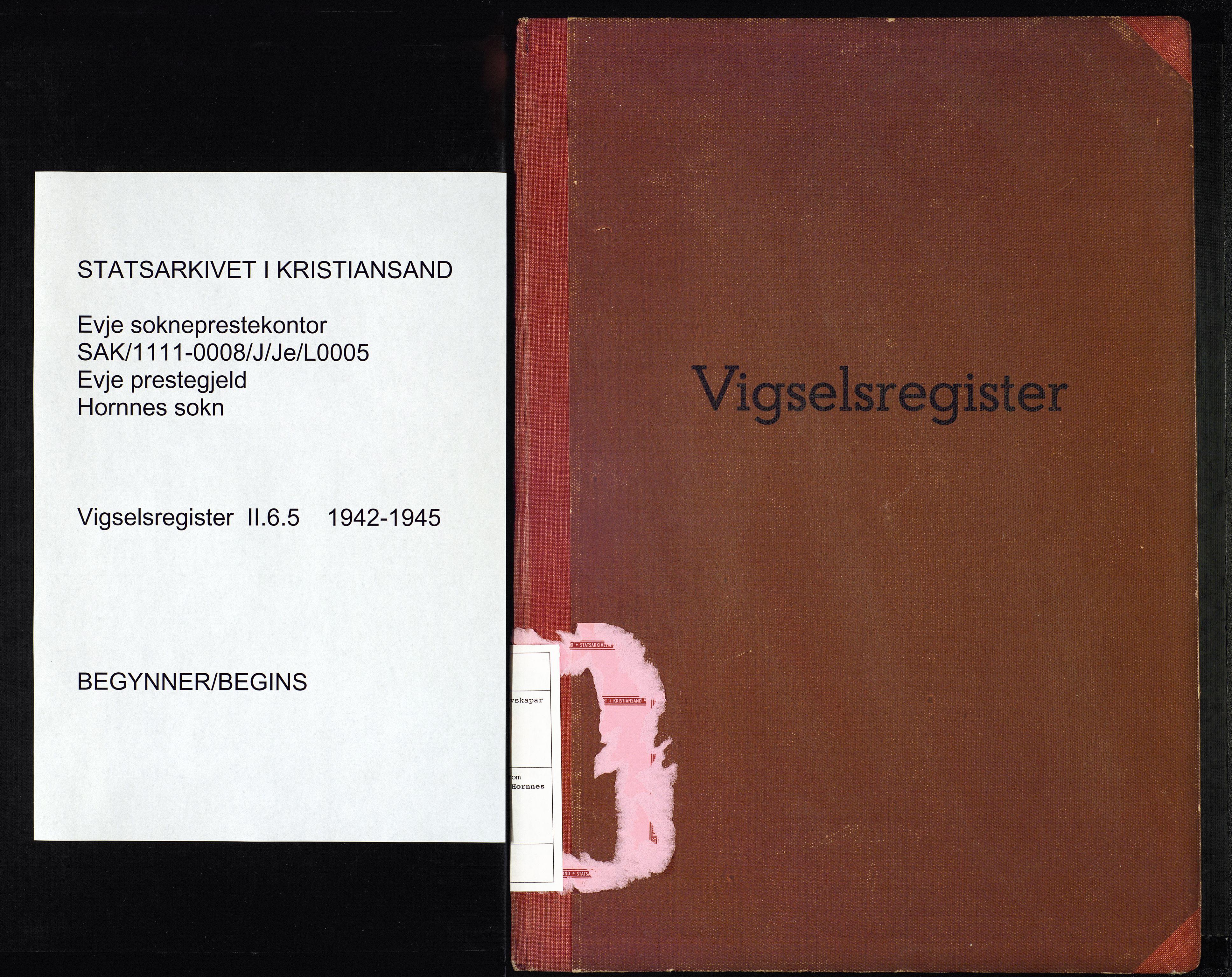 SAK, Evje sokneprestkontor, J/Je/L0005: Vigselsregister nr. II.6.5, 1942-1945, s. upaginert