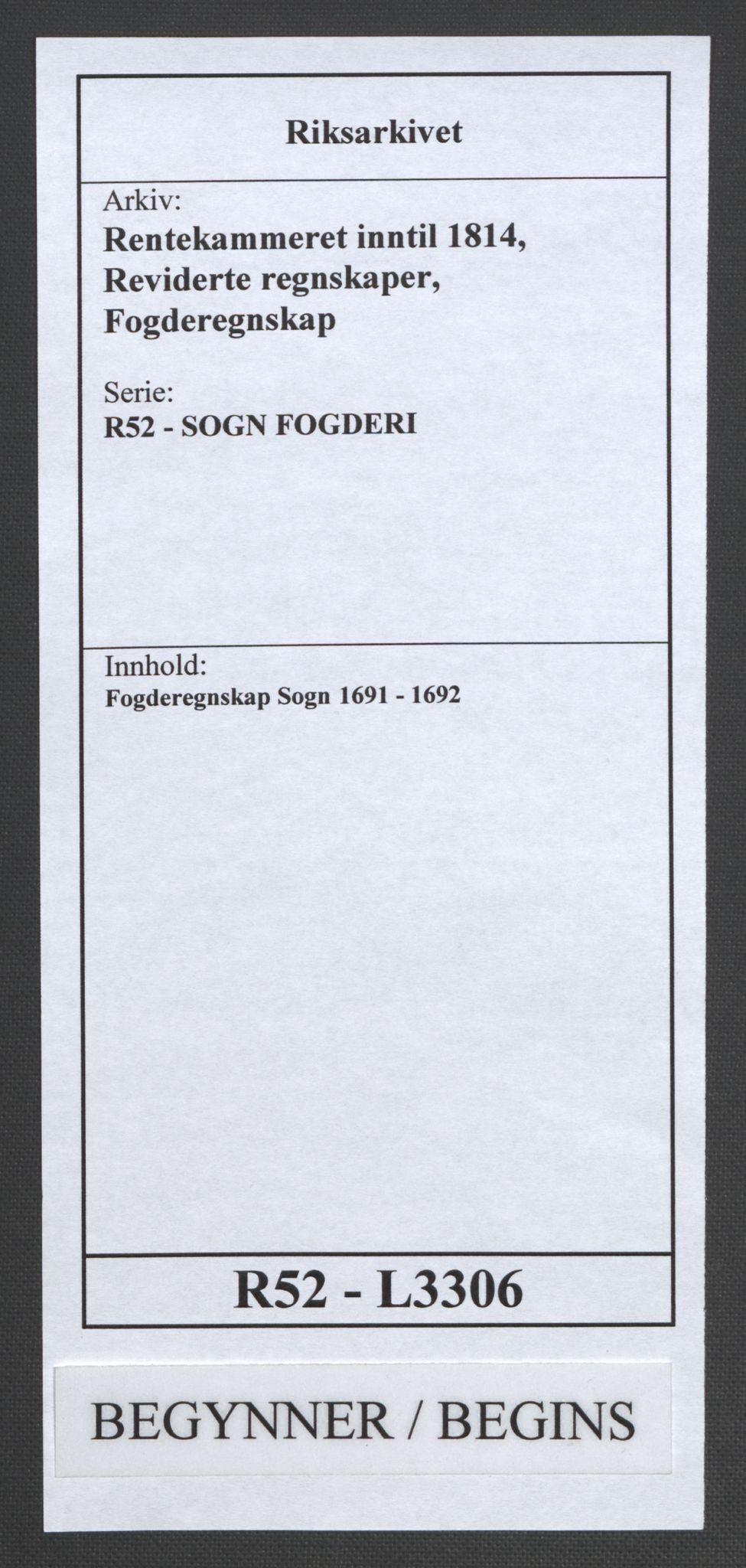 RA, Rentekammeret inntil 1814, Reviderte regnskaper, Fogderegnskap, R52/L3306: Fogderegnskap Sogn, 1691-1692, s. 1