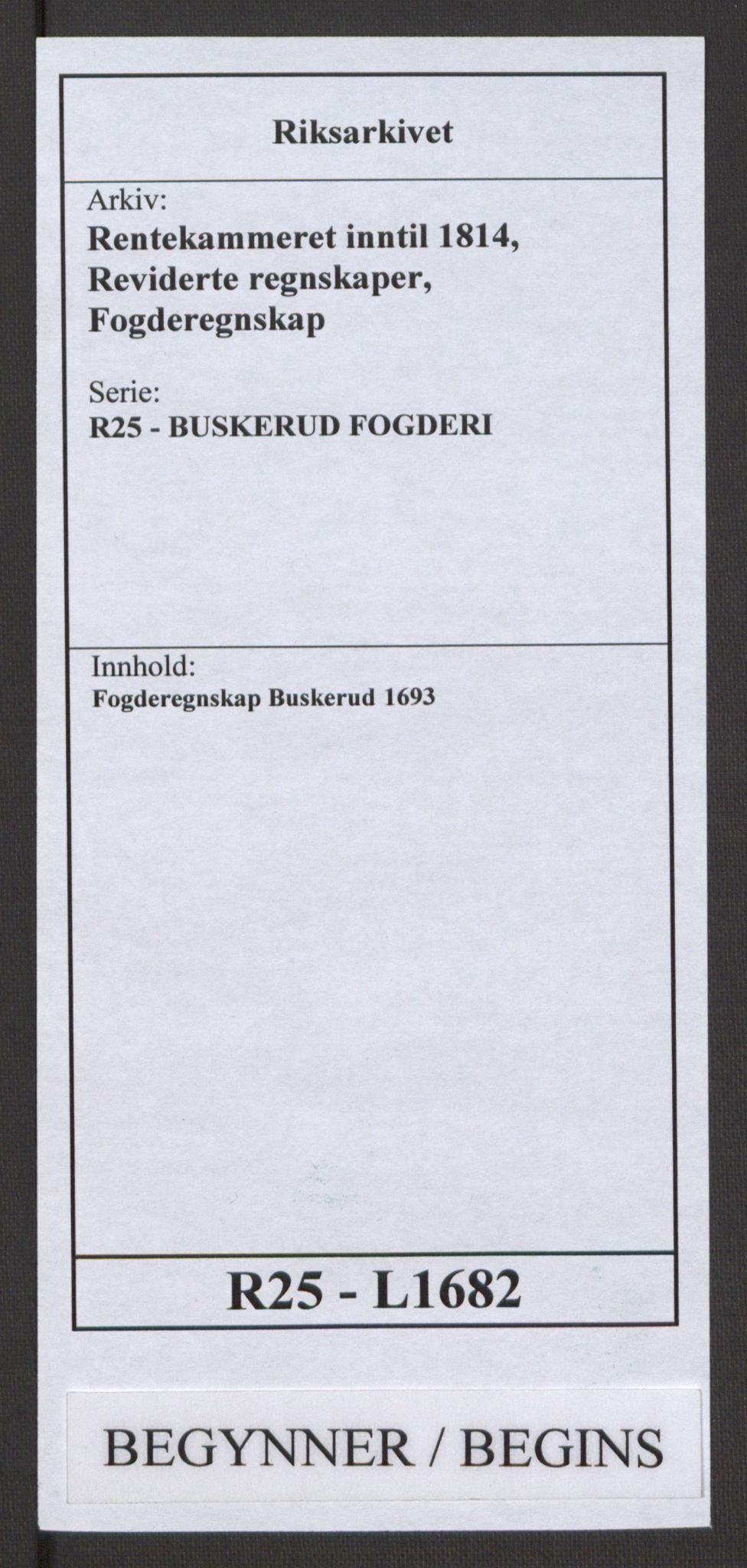 RA, Rentekammeret inntil 1814, Reviderte regnskaper, Fogderegnskap, R25/L1682: Fogderegnskap Buskerud, 1693, s. 1