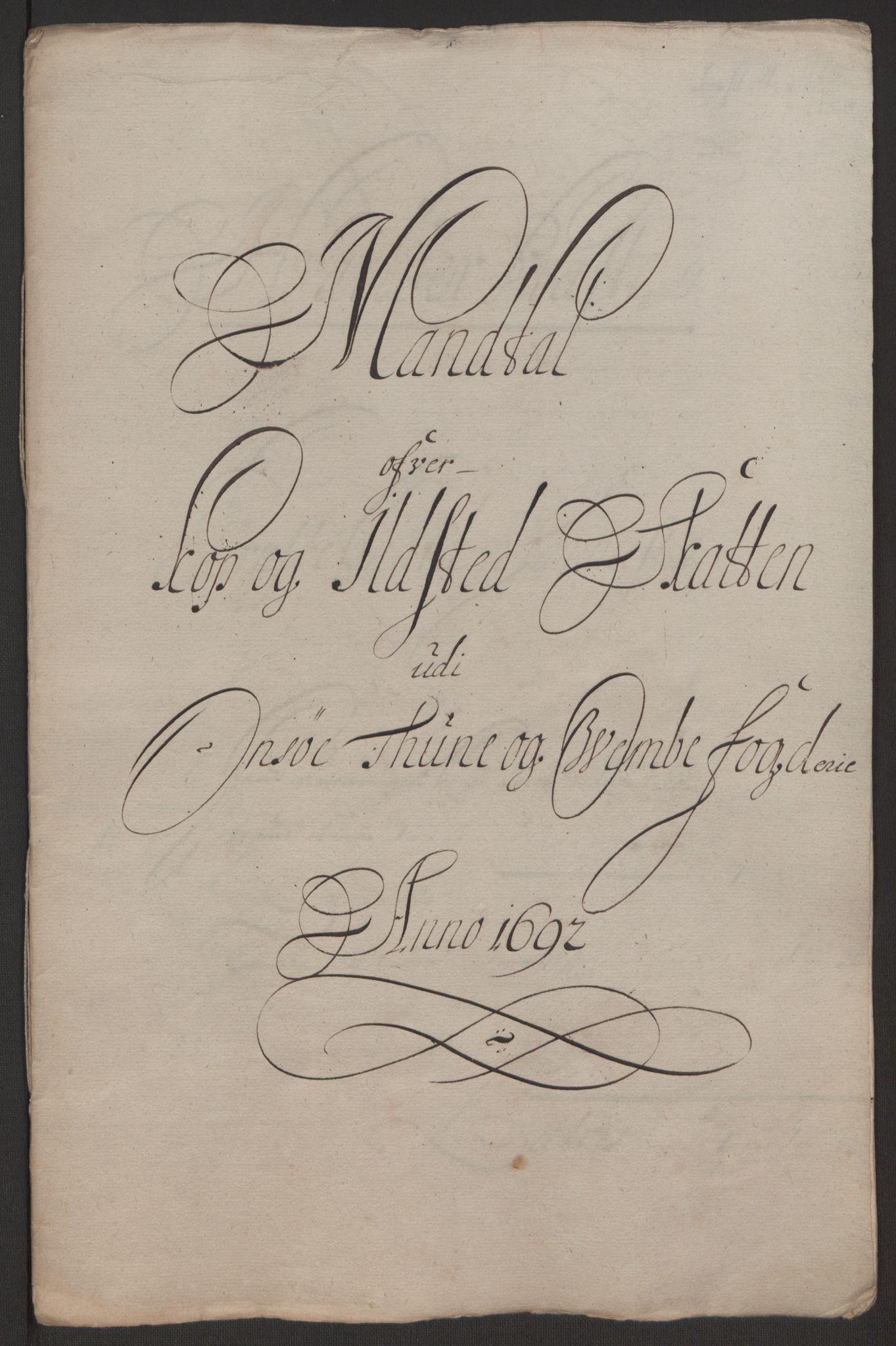 RA, Rentekammeret inntil 1814, Reviderte regnskaper, Fogderegnskap, R03/L0120: Fogderegnskap Onsøy, Tune, Veme og Åbygge fogderi, 1692-1693, s. 165