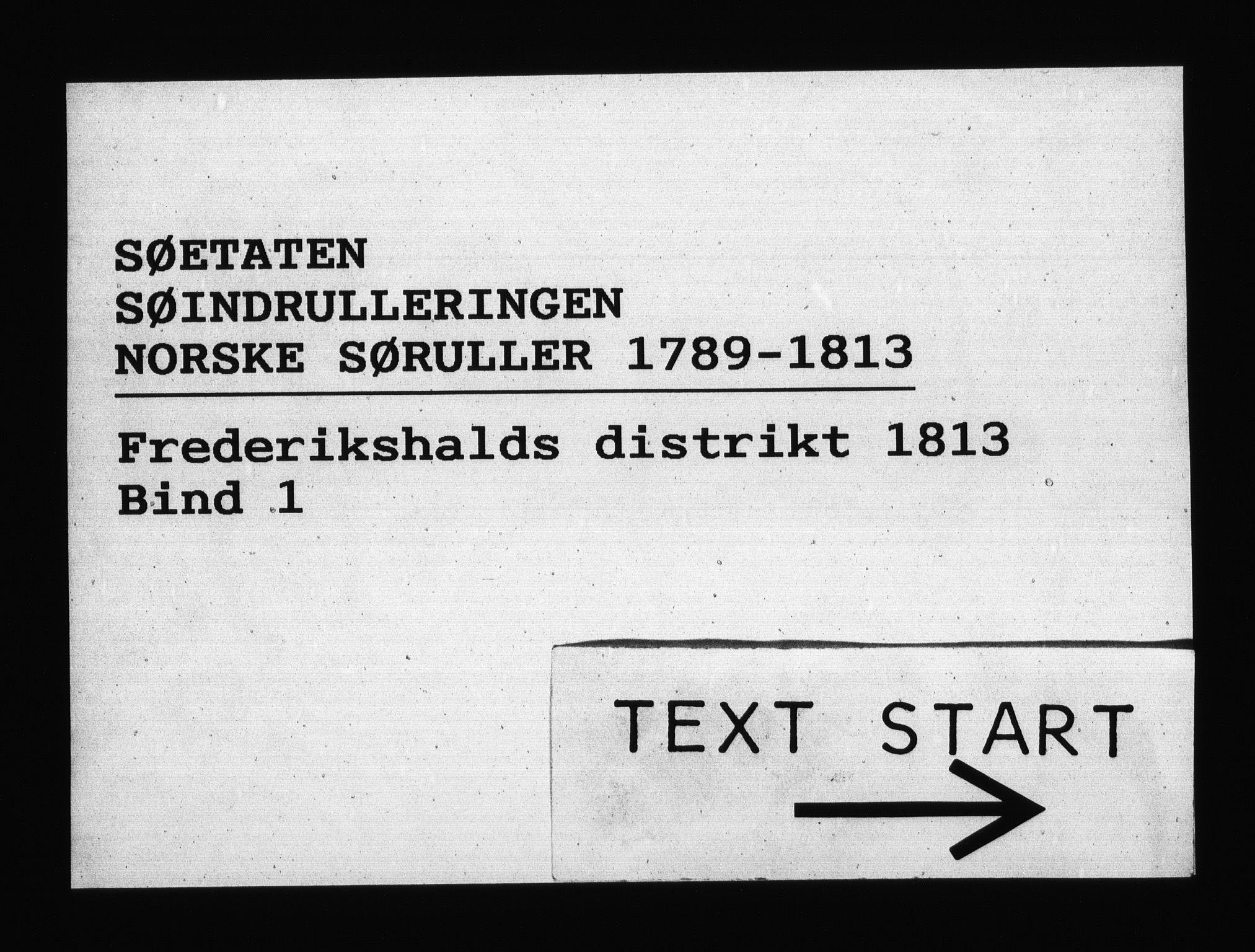 RA, Sjøetaten, F/L0208: Fredrikshalds distrikt, bind 1, 1813