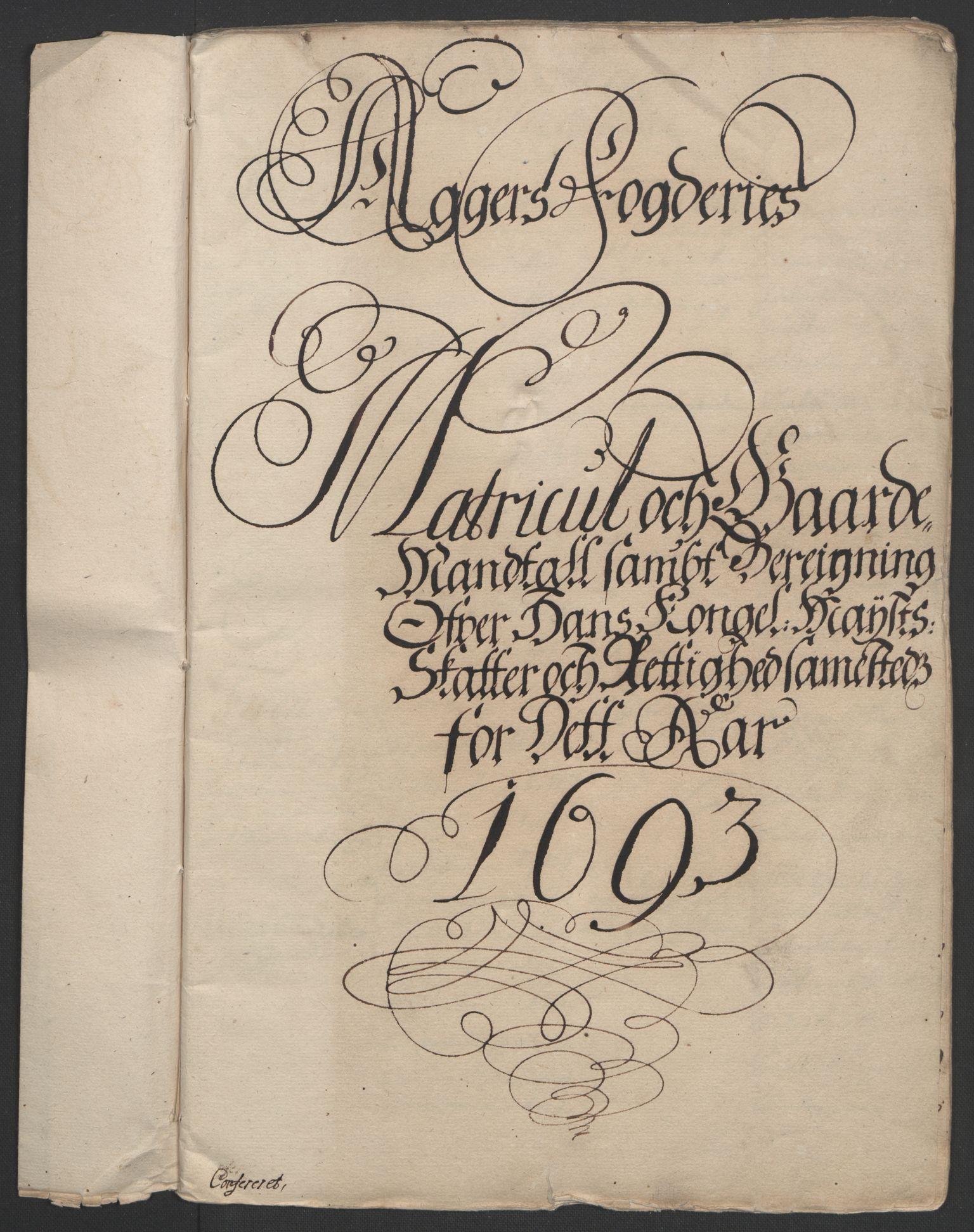 RA, Rentekammeret inntil 1814, Reviderte regnskaper, Fogderegnskap, R08/L0426: Fogderegnskap Aker, 1692-1693, s. 284