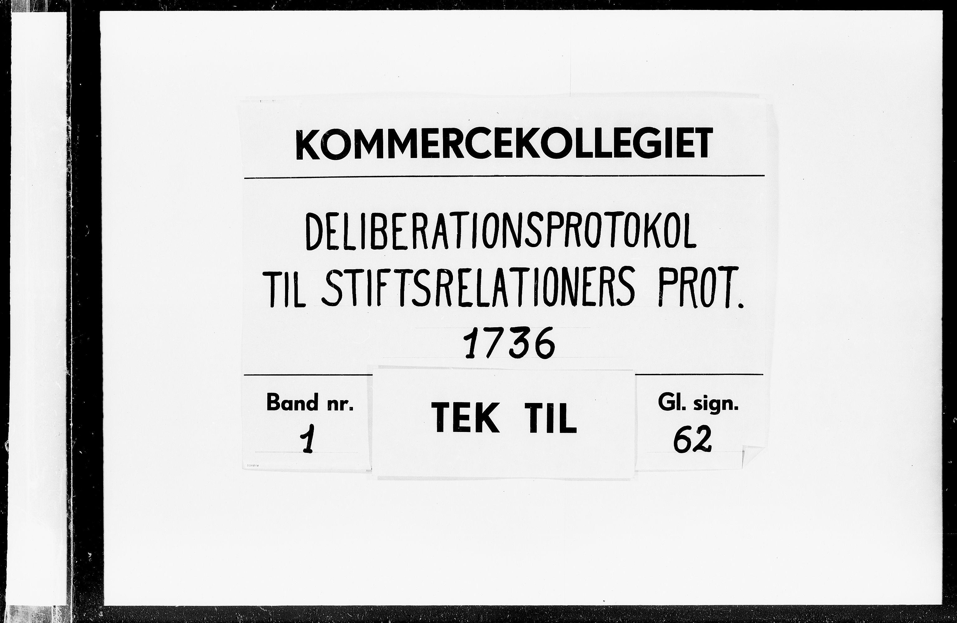 DRA, Kommercekollegiet, Dansk-Norske Sekretariat, -/27: Deliberationsprotokol til Stiftrelationers Protokol, 1736