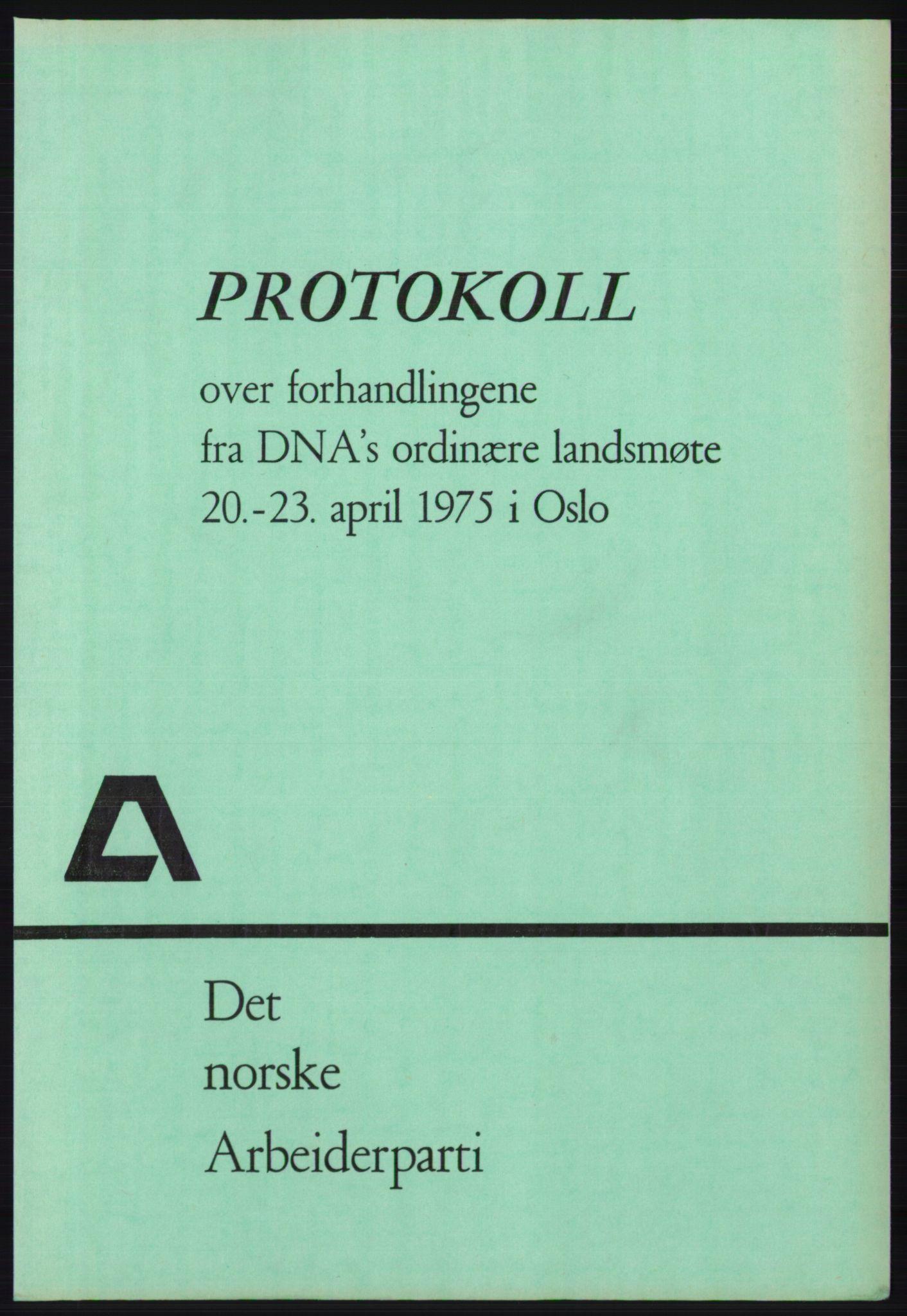 AAB, Det norske Arbeiderparti - publikasjoner, -/-: Protokoll over forhandlingene på det 46. ordinære landsmøte 20.-23. april 1975, 1975