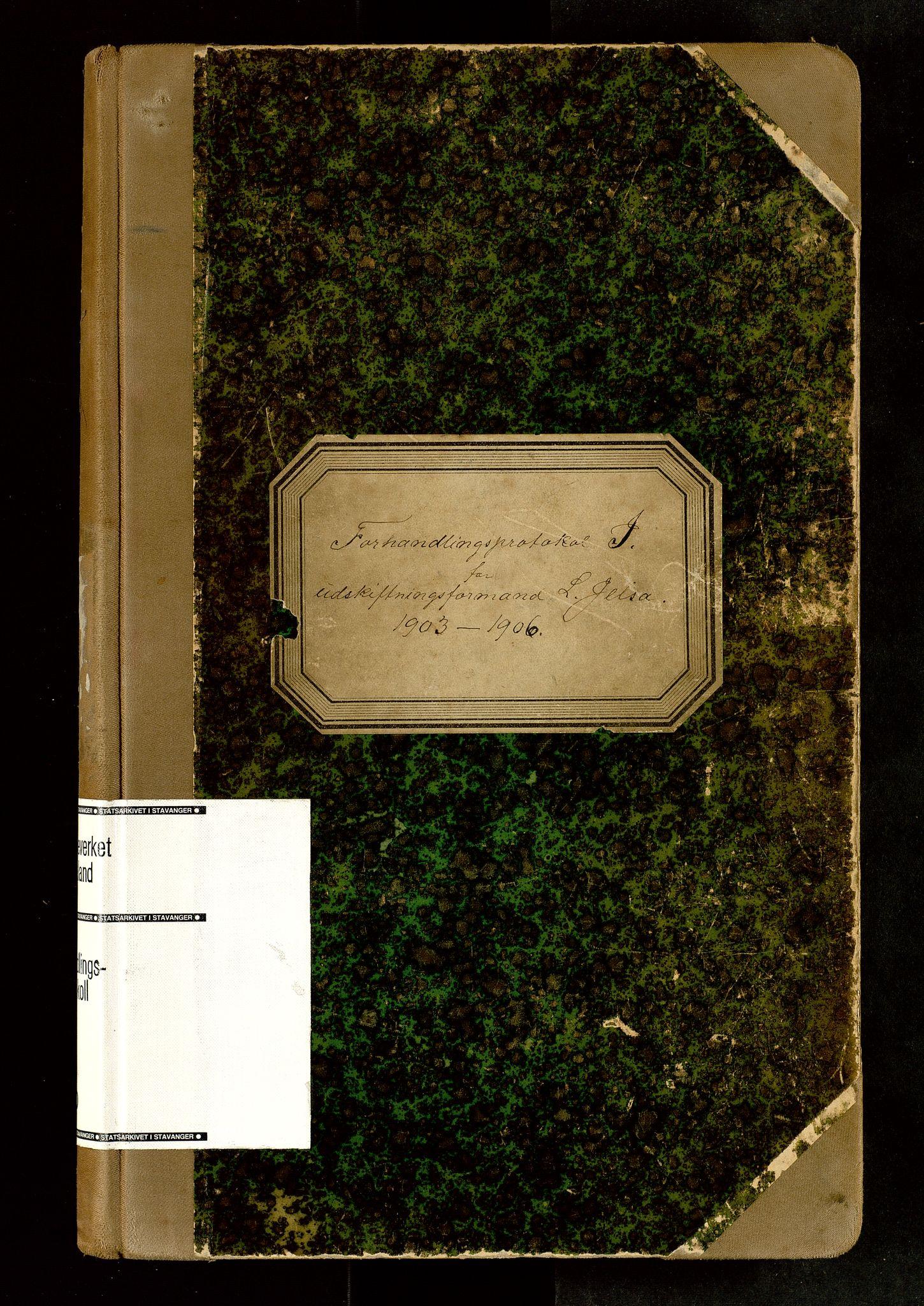 SAST, Rogaland jordskifterett, Oa/L0060: Forhandlingsprotokoll, 1903-1906
