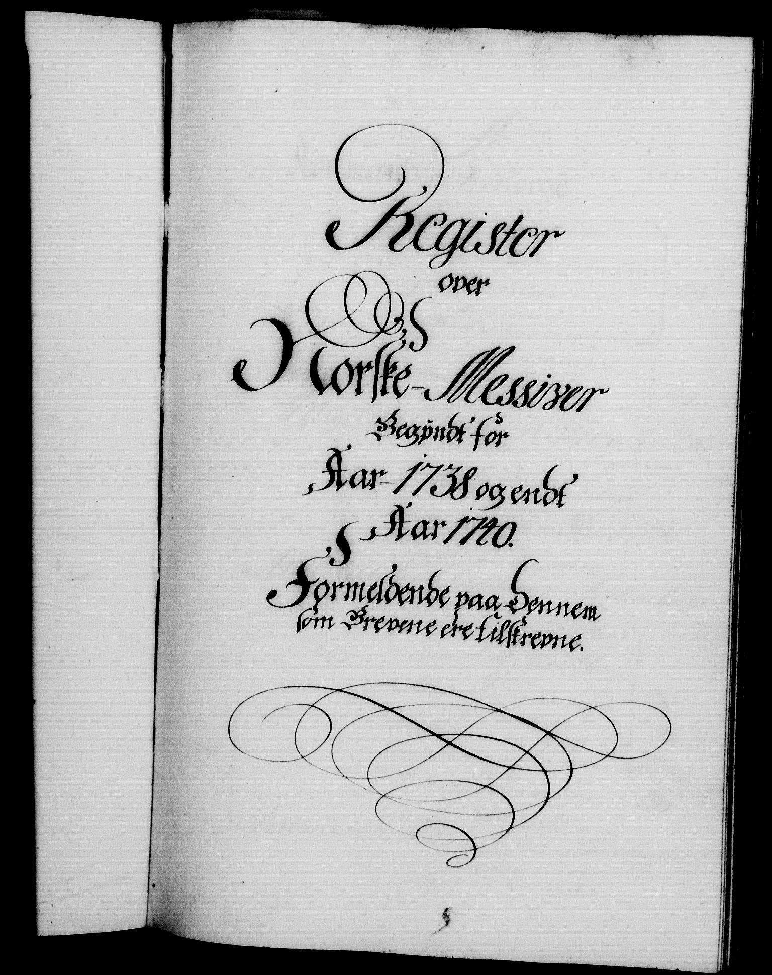 RA, Danske Kanselli 1572-1799, F/Fc/Fca/Fcab/L0028: Norske tegnelser, 1738-1740