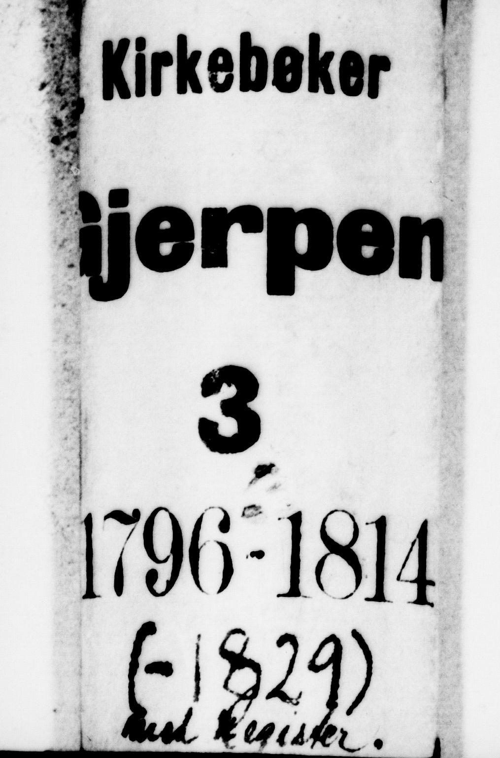 SAKO, Gjerpen kirkebøker, F/Fa/L0003: Ministerialbok nr. 3, 1796-1814