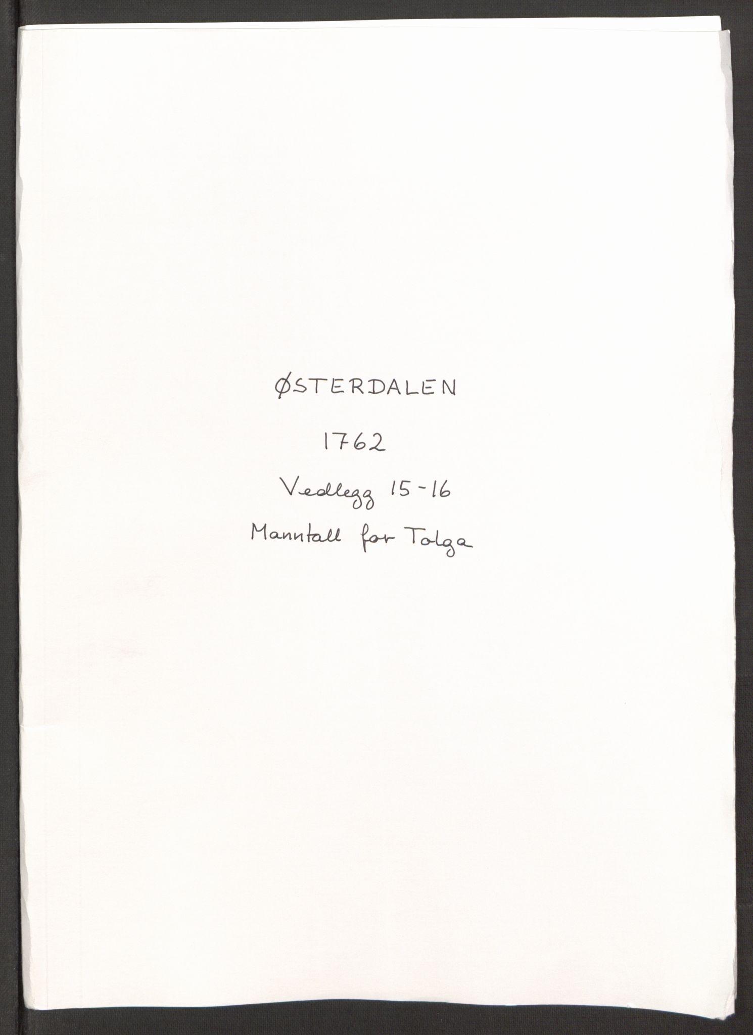RA, Rentekammeret inntil 1814, Reviderte regnskaper, Fogderegnskap, R15/L1014: Ekstraskatten Østerdal, 1762-1764, s. 402