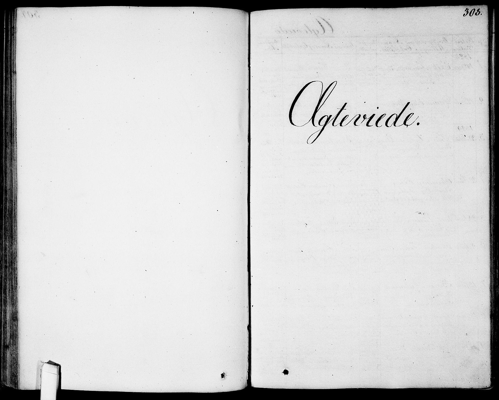 SAO, Garnisonsmenigheten Kirkebøker, G/Ga/L0004: Klokkerbok nr. 4, 1828-1840, s. 308