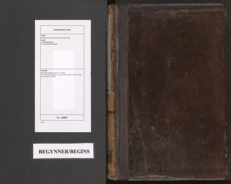 SAO, Norges brannkasse, branntakster Oslo, F/Fa/L0007: Branntakstprotokoll, 1819-1827