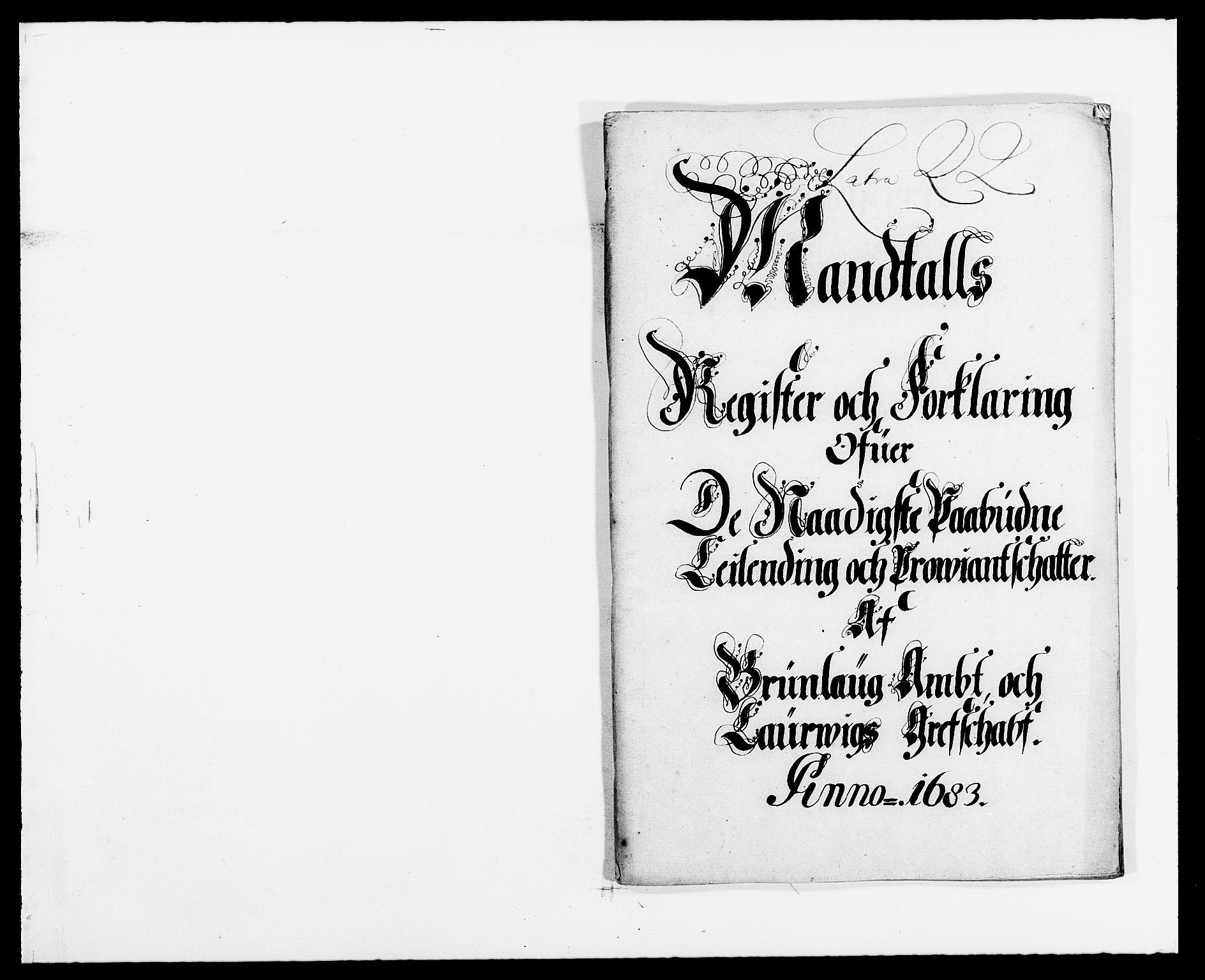 RA, Rentekammeret inntil 1814, Reviderte regnskaper, Fogderegnskap, R33/L1969: Fogderegnskap Larvik grevskap, 1675-1687, s. 204