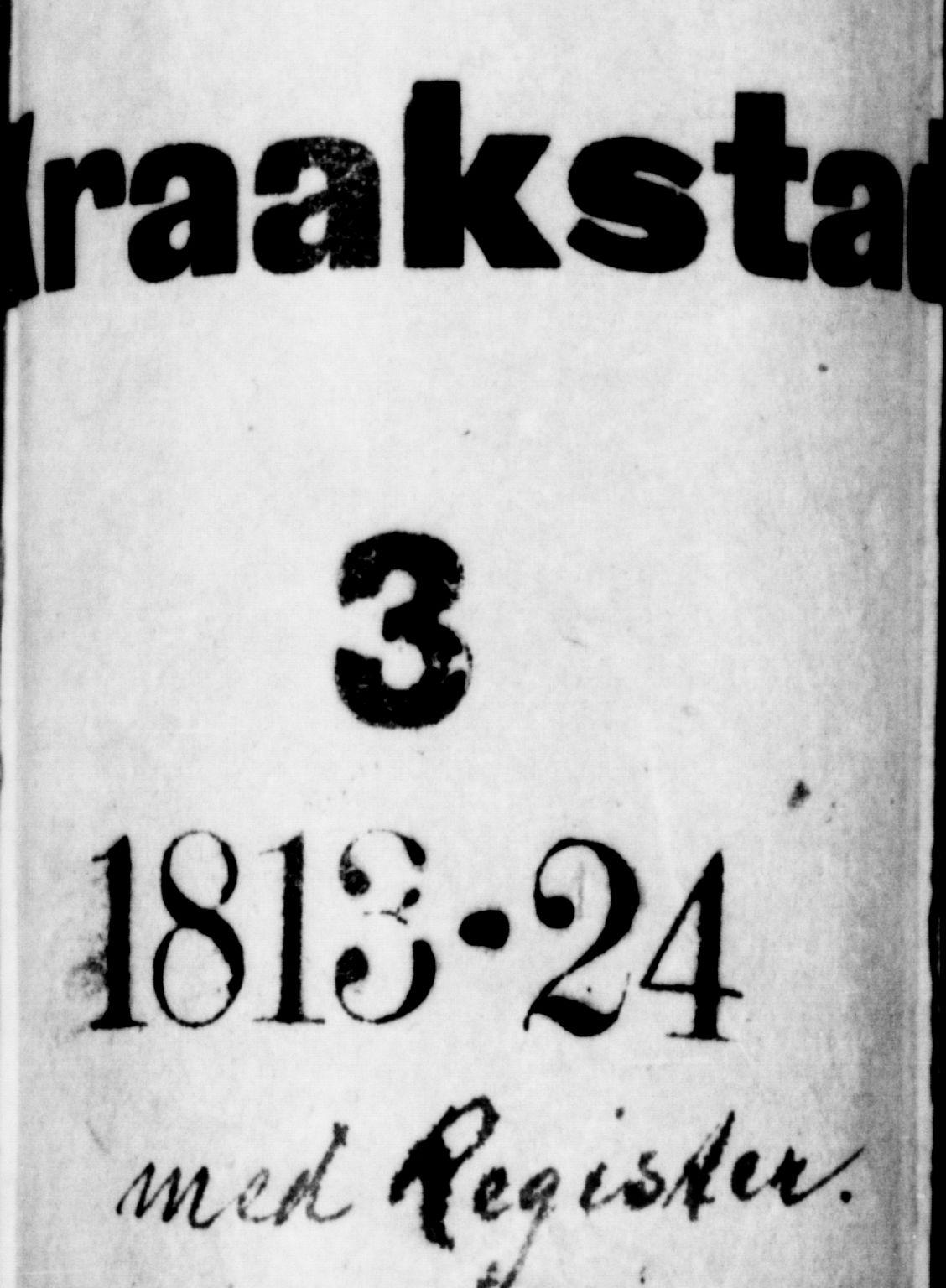 SAO, Kråkstad prestekontor Kirkebøker, F/Fa/L0003: Ministerialbok nr. I 3, 1813-1824