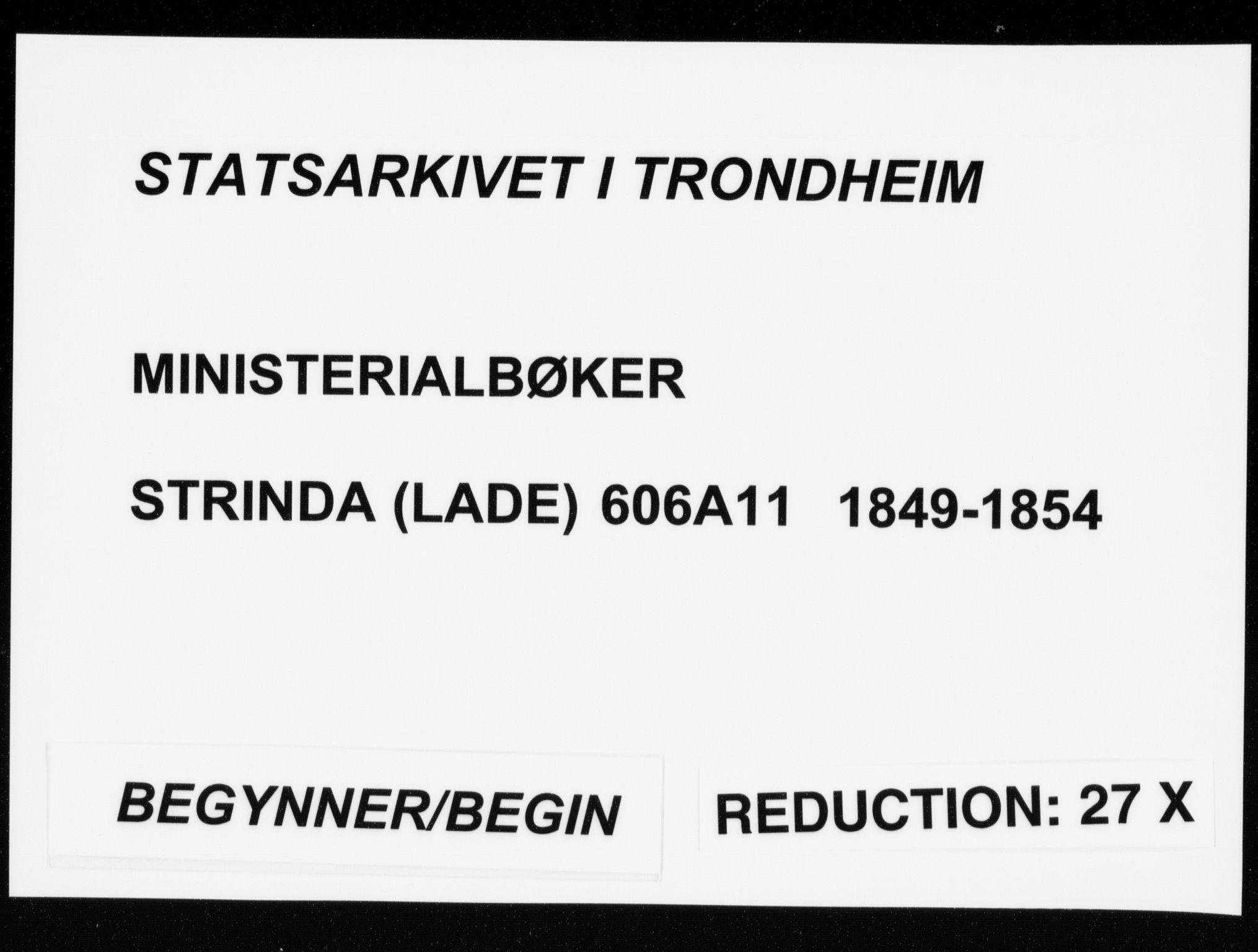 SAT, Ministerialprotokoller, klokkerbøker og fødselsregistre - Sør-Trøndelag, 606/L0296: Lysningsprotokoll nr. 606A11, 1849-1854
