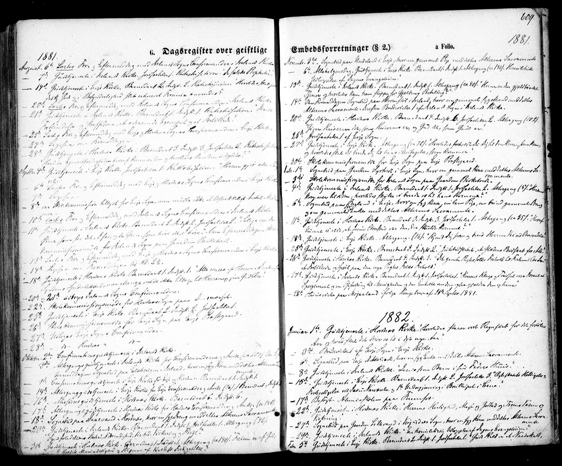 SAK, Evje sokneprestkontor, F/Fa/Faa/L0006: Ministerialbok nr. A 6, 1866-1884, s. 609