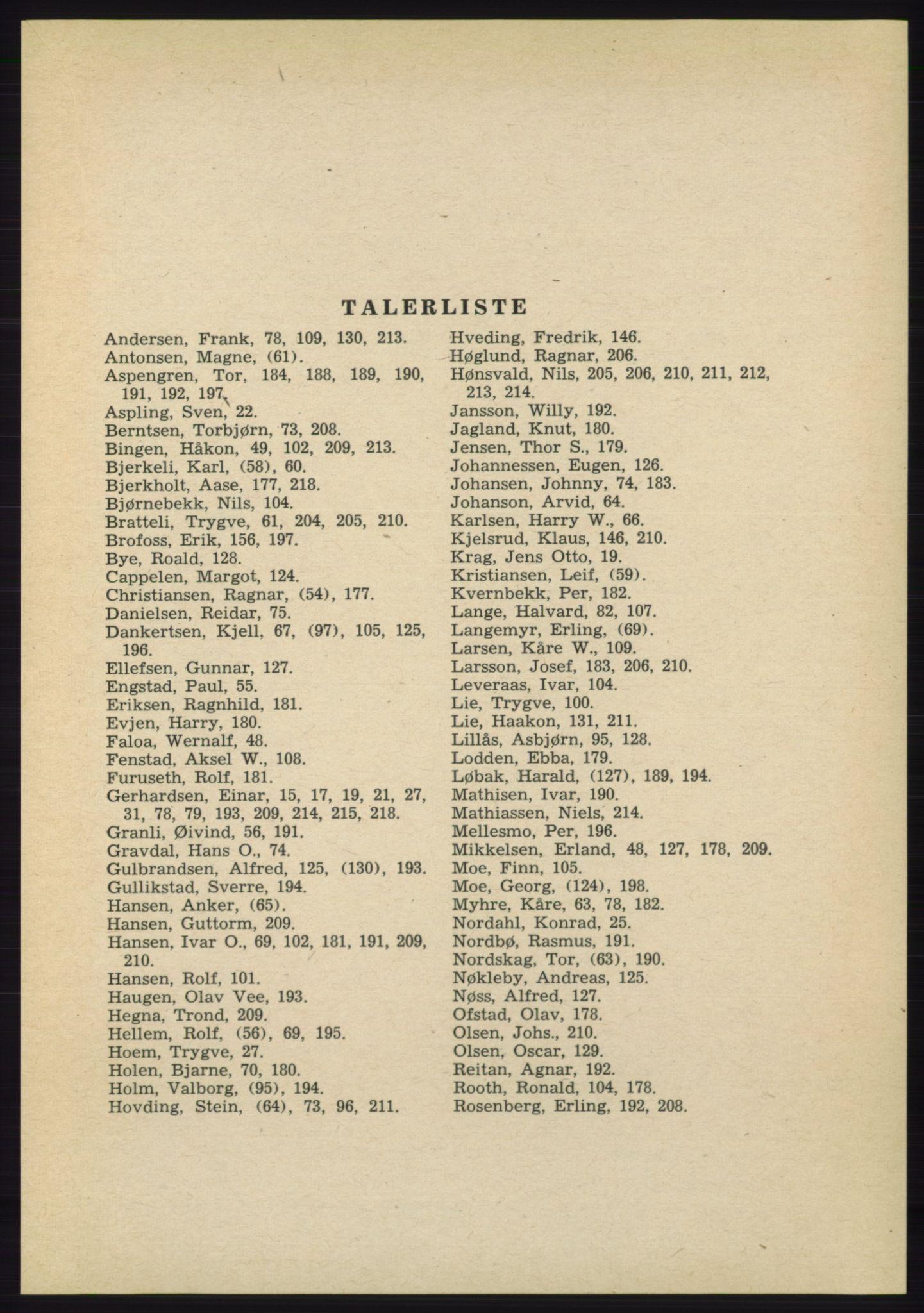 AAB, Det norske Arbeiderparti - publikasjoner, -/-: Protokoll over forhandlingene på det 39. ordinære landsmøte 23.-25. mai 1963 i Oslo, 1963