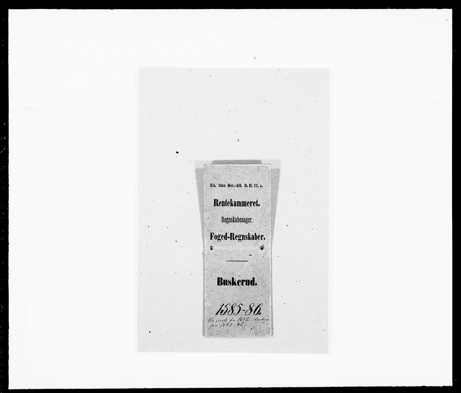 RA, Rentekammeret inntil 1814, Reviderte regnskaper, Fogderegnskap, R25/L1678: Fogderegnskap Buskerud, 1685-1686, s. 1