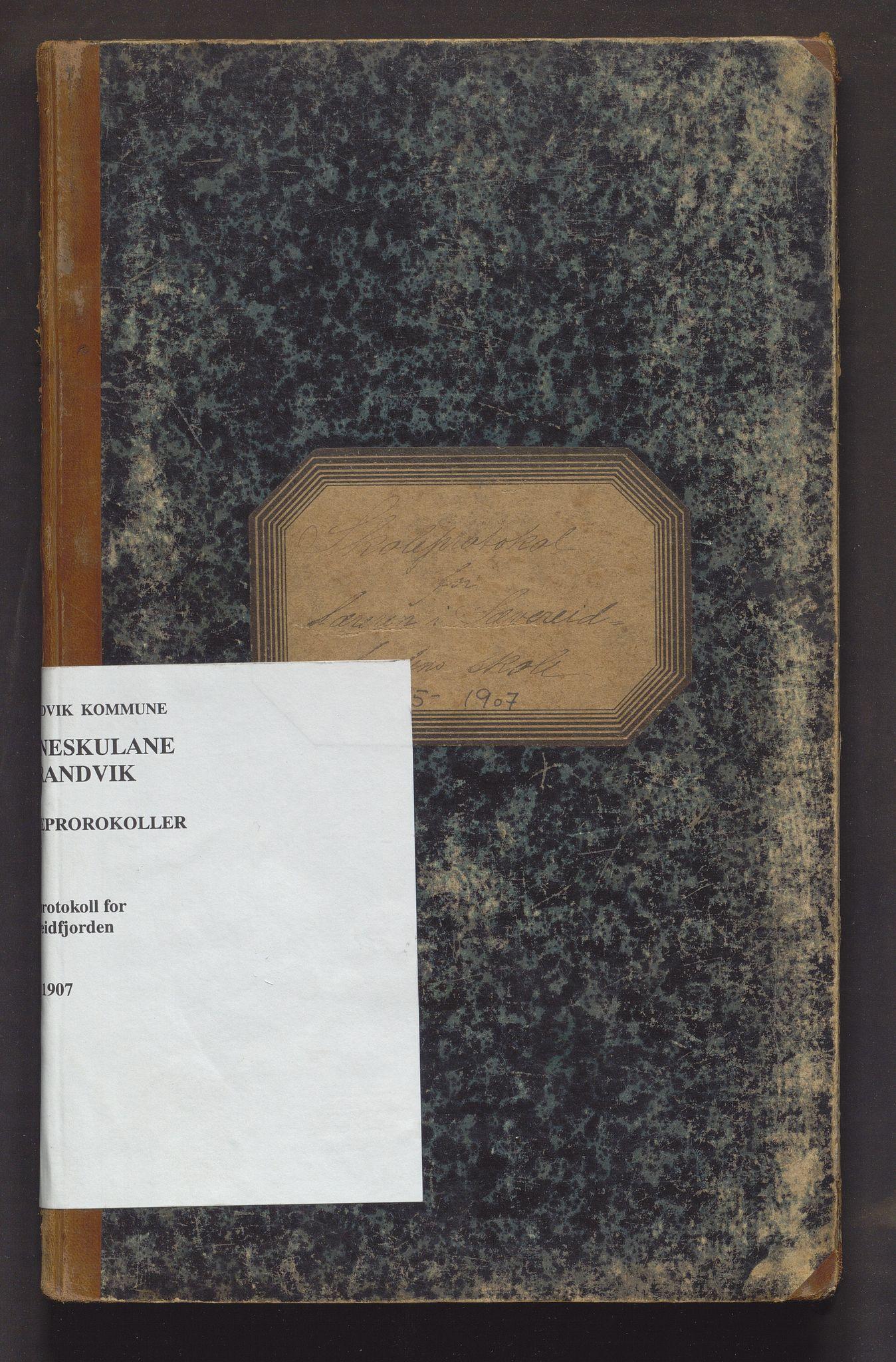 IKAH, Strandvik kommune. Barneskulane, F/Fa/L0009: Skuleprotokoll for Sævareidfjorden og Håvik krinsar i Fuse Præstegjeld, 1895-1907