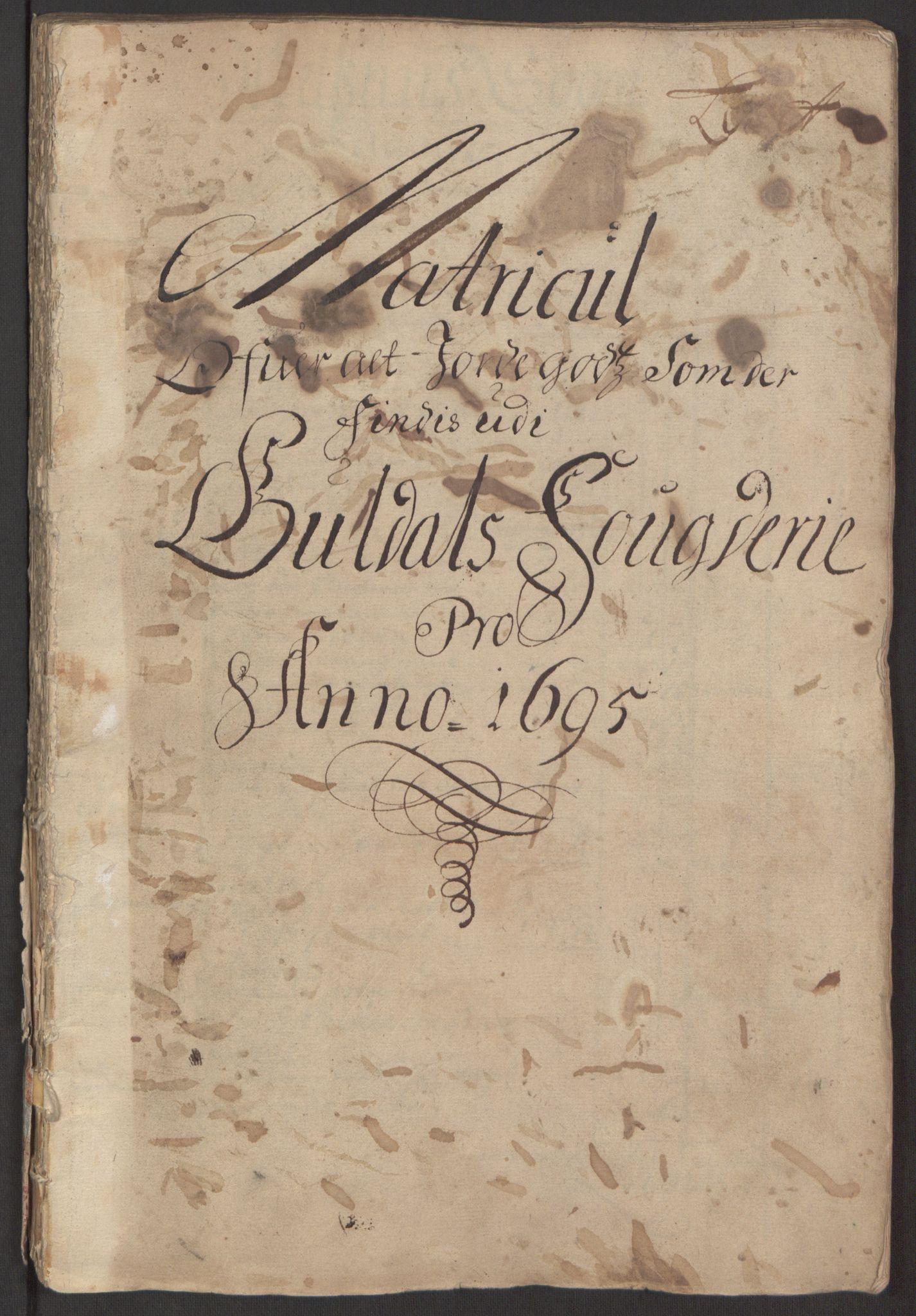 RA, Rentekammeret inntil 1814, Reviderte regnskaper, Fogderegnskap, R60/L3945: Fogderegnskap Orkdal og Gauldal, 1695, s. 247