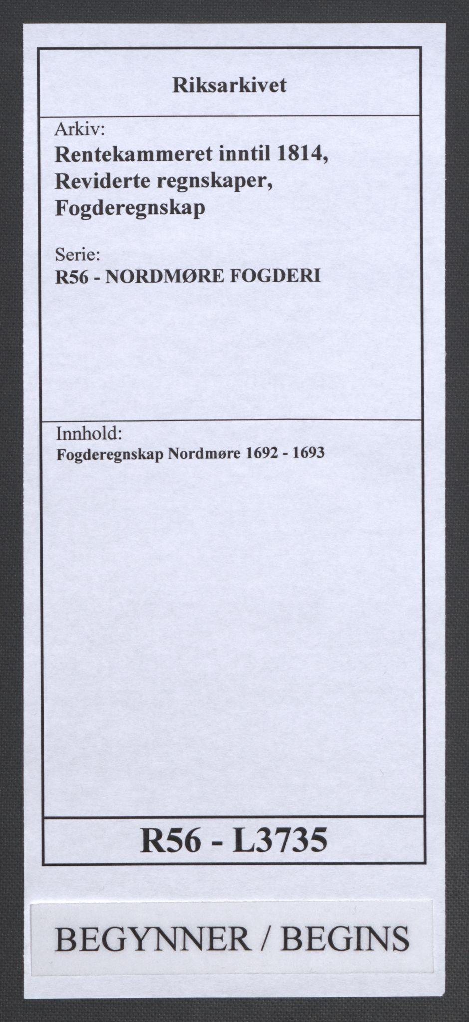 RA, Rentekammeret inntil 1814, Reviderte regnskaper, Fogderegnskap, R56/L3735: Fogderegnskap Nordmøre, 1692-1693, s. 1