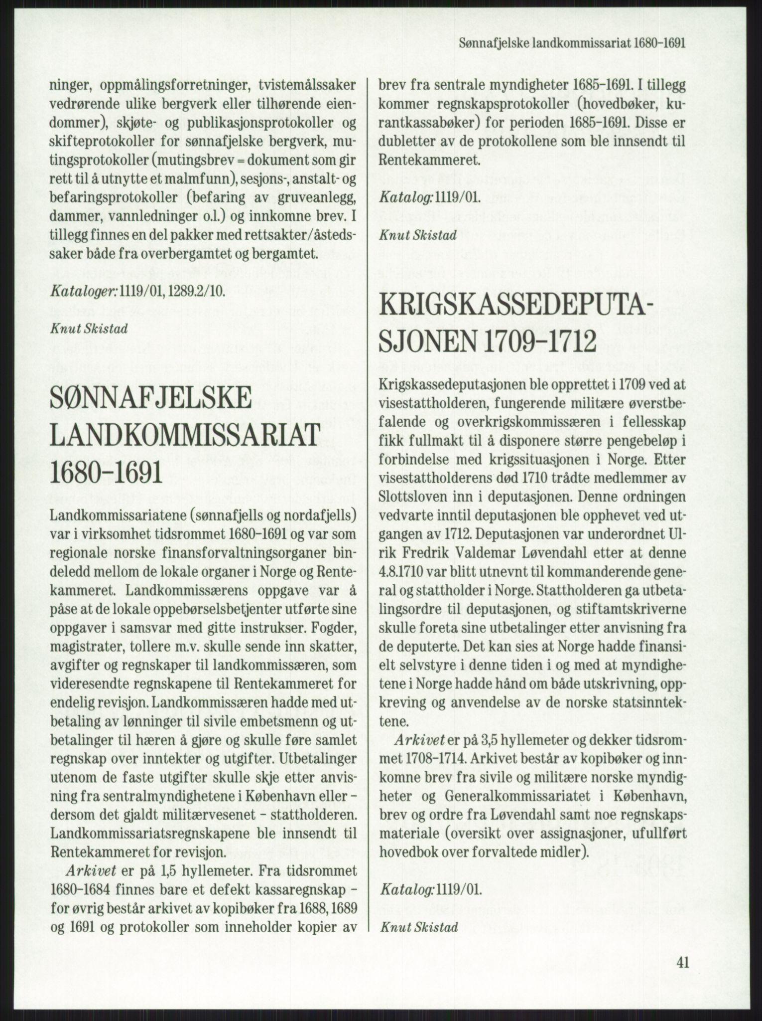 RA, Publikasjoner, -/-: Knut Johannessen, Ole Kolsrud og Dag Mangset (red.): Håndbok for Riksarkivet (1992), s. 41