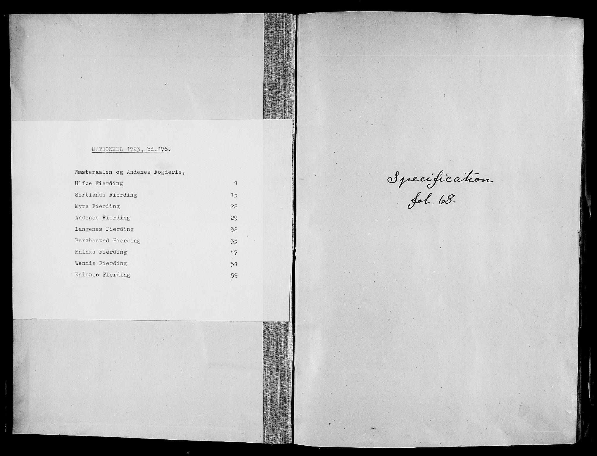 RA, Rentekammeret inntil 1814, Realistisk ordnet avdeling, N/Nb/Nbf/L0176: Vesterålen og Andenes eksaminasjonsprotokoll, 1723, s. upaginert