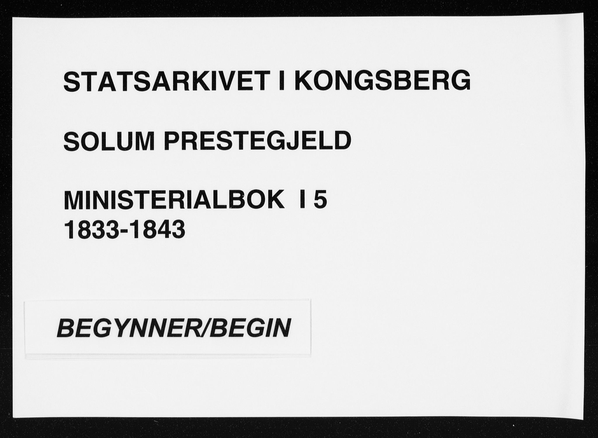 SAKO, Solum kirkebøker, F/Fa/L0005: Ministerialbok nr. I 5, 1833-1843