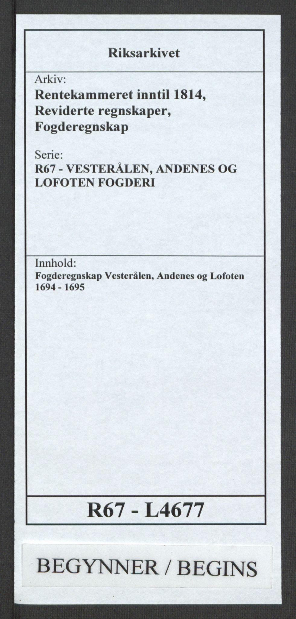 RA, Rentekammeret inntil 1814, Reviderte regnskaper, Fogderegnskap, R67/L4677: Fogderegnskap Vesterålen, Andenes og Lofoten, 1694-1695, s. 1