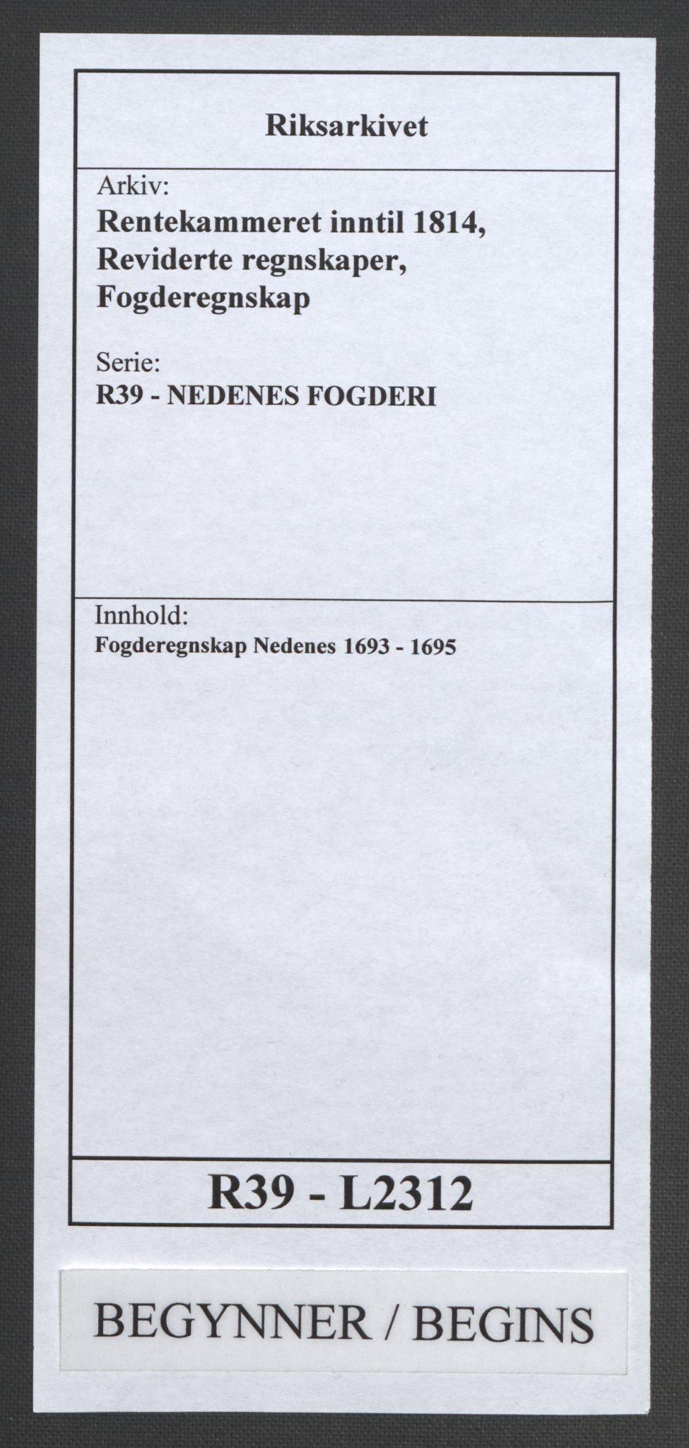 RA, Rentekammeret inntil 1814, Reviderte regnskaper, Fogderegnskap, R39/L2312: Fogderegnskap Nedenes, 1693-1695, s. 1