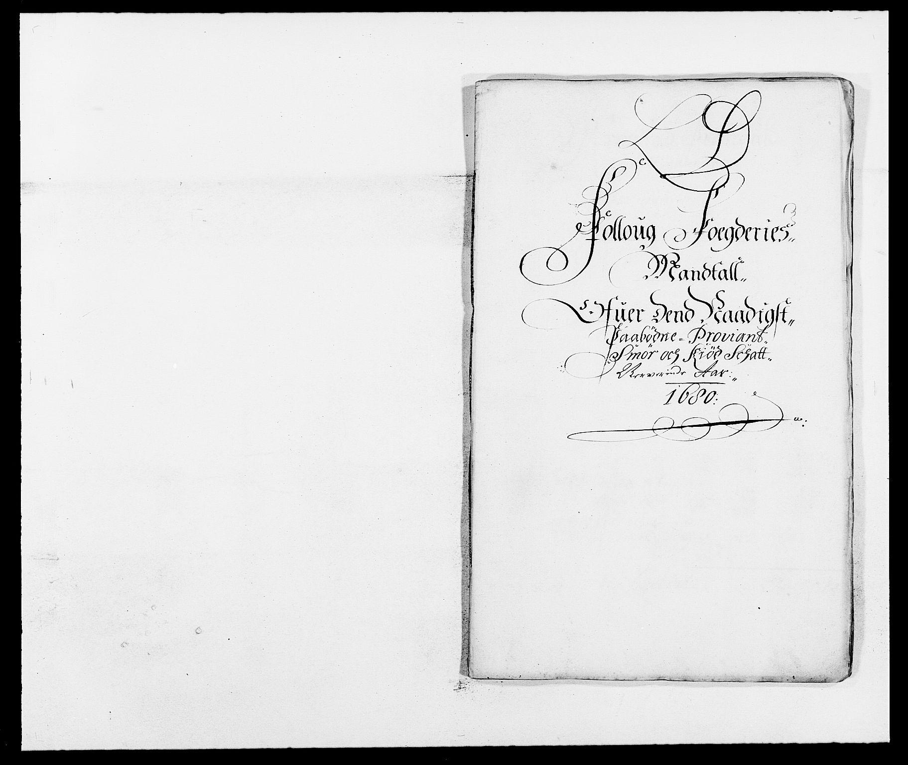 RA, Rentekammeret inntil 1814, Reviderte regnskaper, Fogderegnskap, R09/L0429: Fogderegnskap Follo, 1680-1681, s. 93