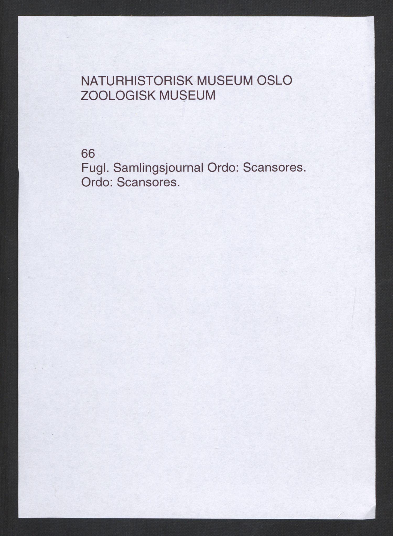 NHMO, Naturhistorisk museum (Oslo), 2: Fugl. Taksonomisk journal. Ordo: Scansores