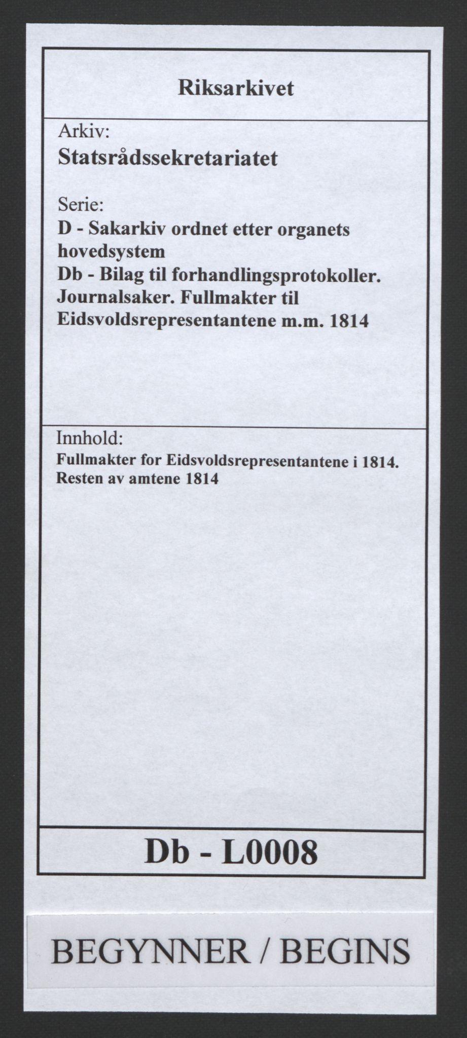 RA, Statsrådssekretariatet, D/Db/L0008: Fullmakter for Eidsvollsrepresentantene i 1814. , 1814, s. 1