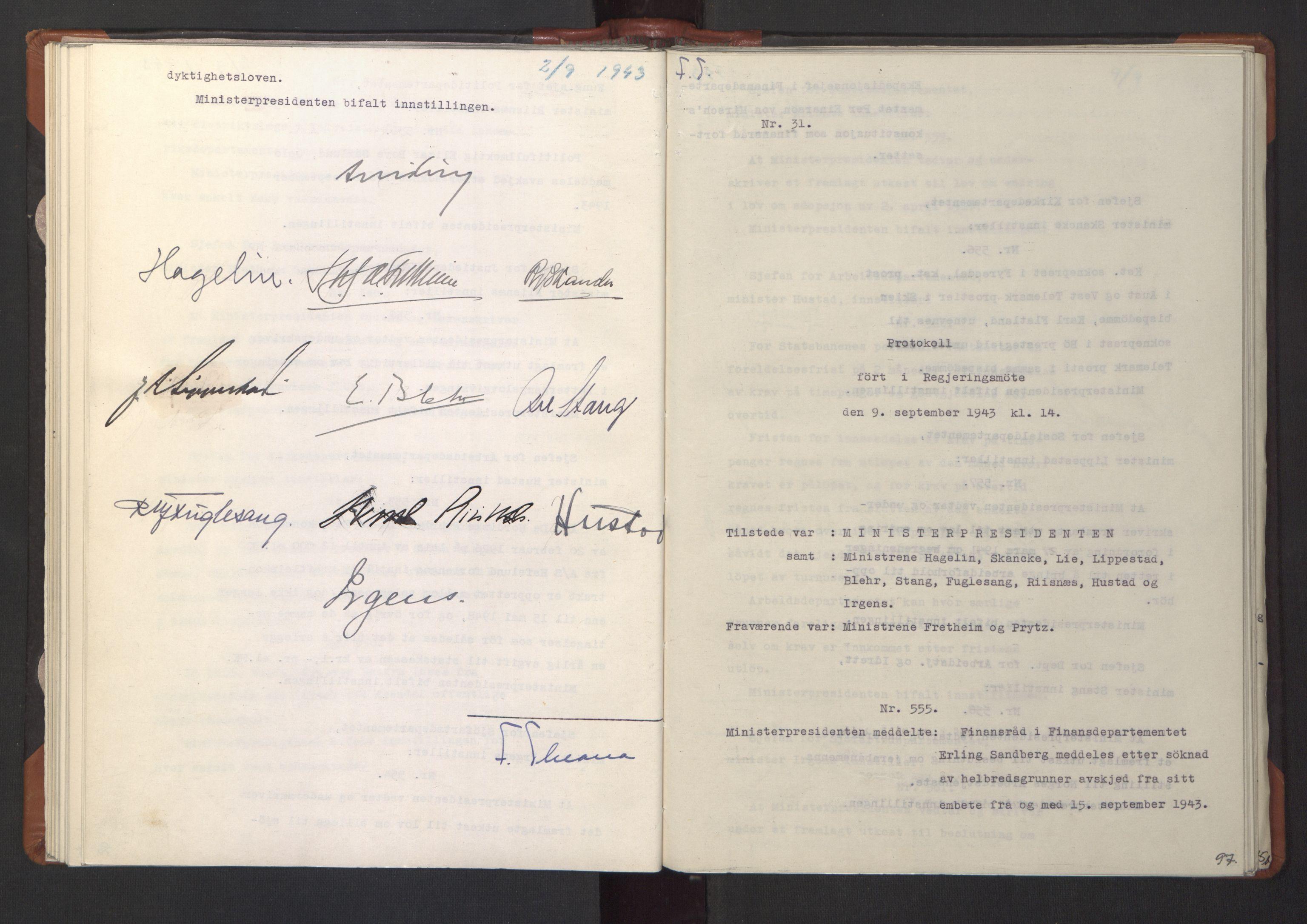 RA, NS-administrasjonen 1940-1945 (Statsrådsekretariatet, de kommisariske statsråder mm), D/Da/L0003: Vedtak (Beslutninger) nr. 1-746 og tillegg nr. 1-47 (RA. j.nr. 1394/1944, tilgangsnr. 8/1944, 1943, s. 96b-97a