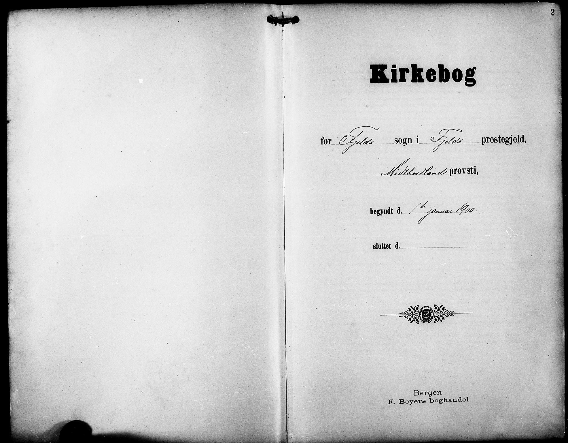 SAB, Fjell sokneprestembete, H/Hab: Klokkerbok nr. A 5, 1899-1918, s. 2