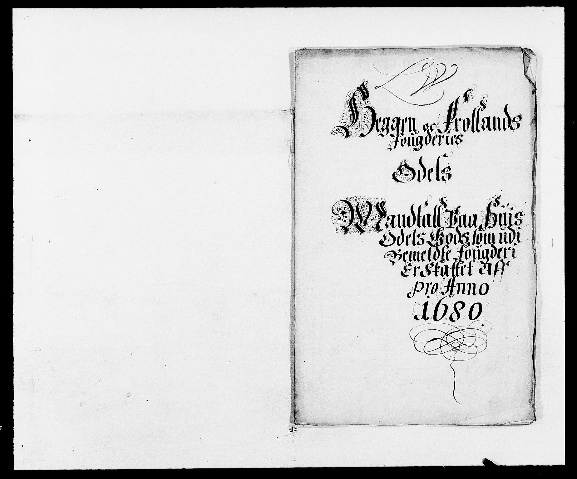 RA, Rentekammeret inntil 1814, Reviderte regnskaper, Fogderegnskap, R06/L0279: Fogderegnskap Heggen og Frøland, 1678-1680, s. 492