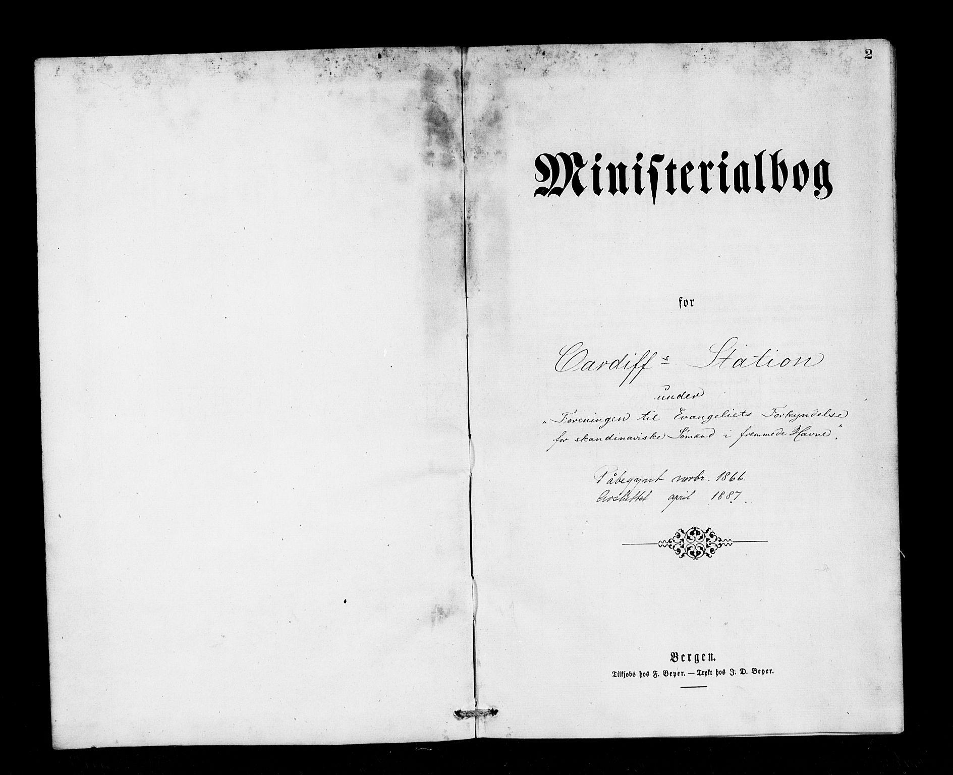 SAB, Den Norske Sjømannsmisjon i utlandet*, Ministerialbok nr. A 1, 1866-1887, s. 2