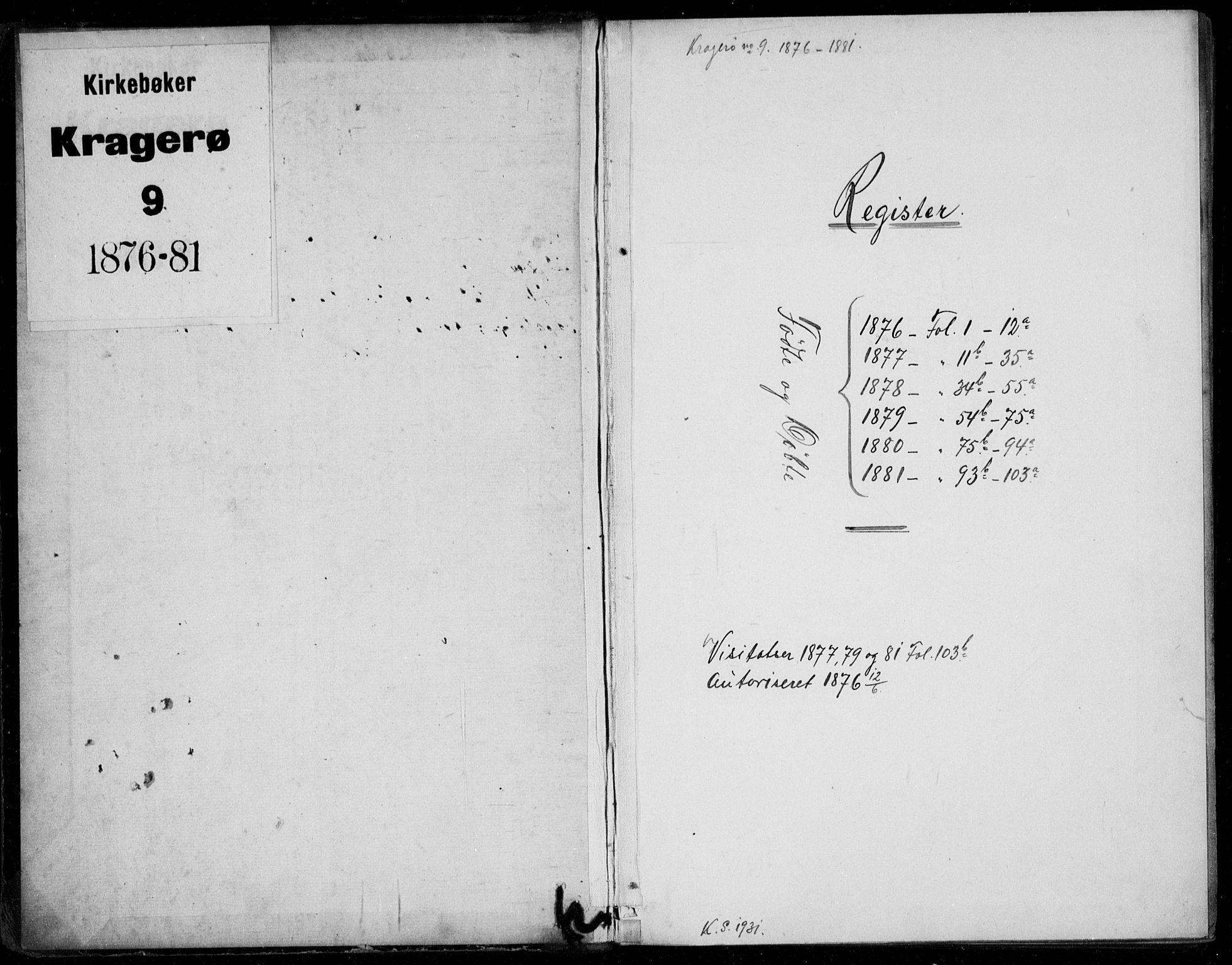 SAKO, Kragerø kirkebøker, G/Ga/L0006: Klokkerbok nr. 6, 1876-1881